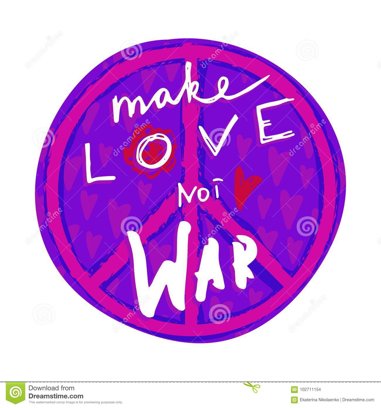Make Love Not War Hand Drawn Lettering With Hippie Peace Symbol And