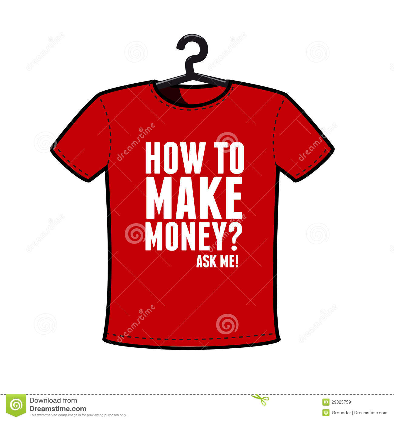 Make money t shirt royalty free stock images image 29825759 for How to make money selling custom t shirts