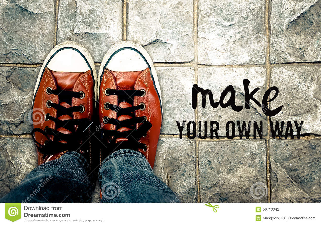 Make Your Own Quote Simple Make Your Own Way Inspiration Quote Stock Photo  Image 56713342