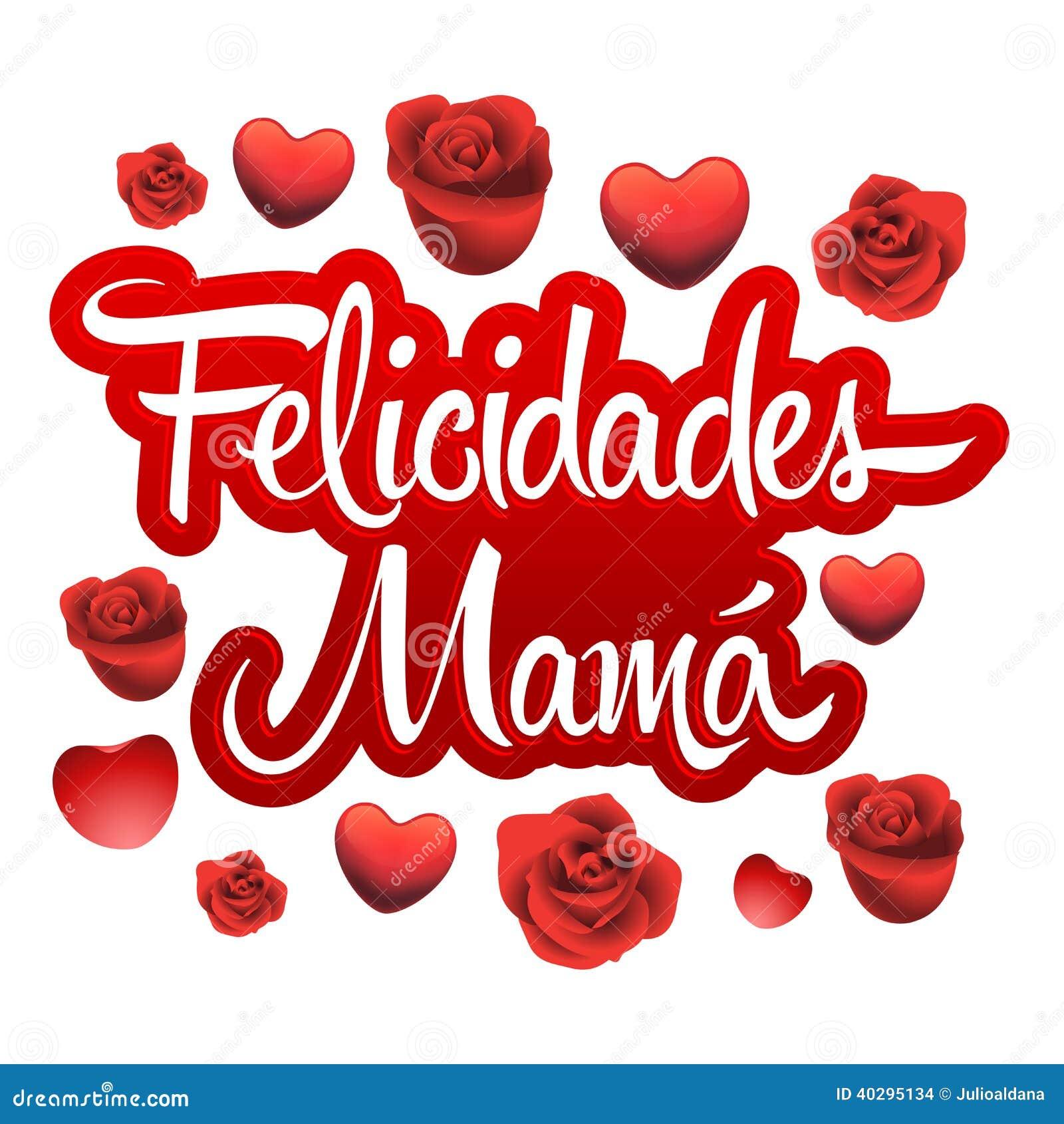 Mamá de Felicidades, texto del español de la madre de Congrats