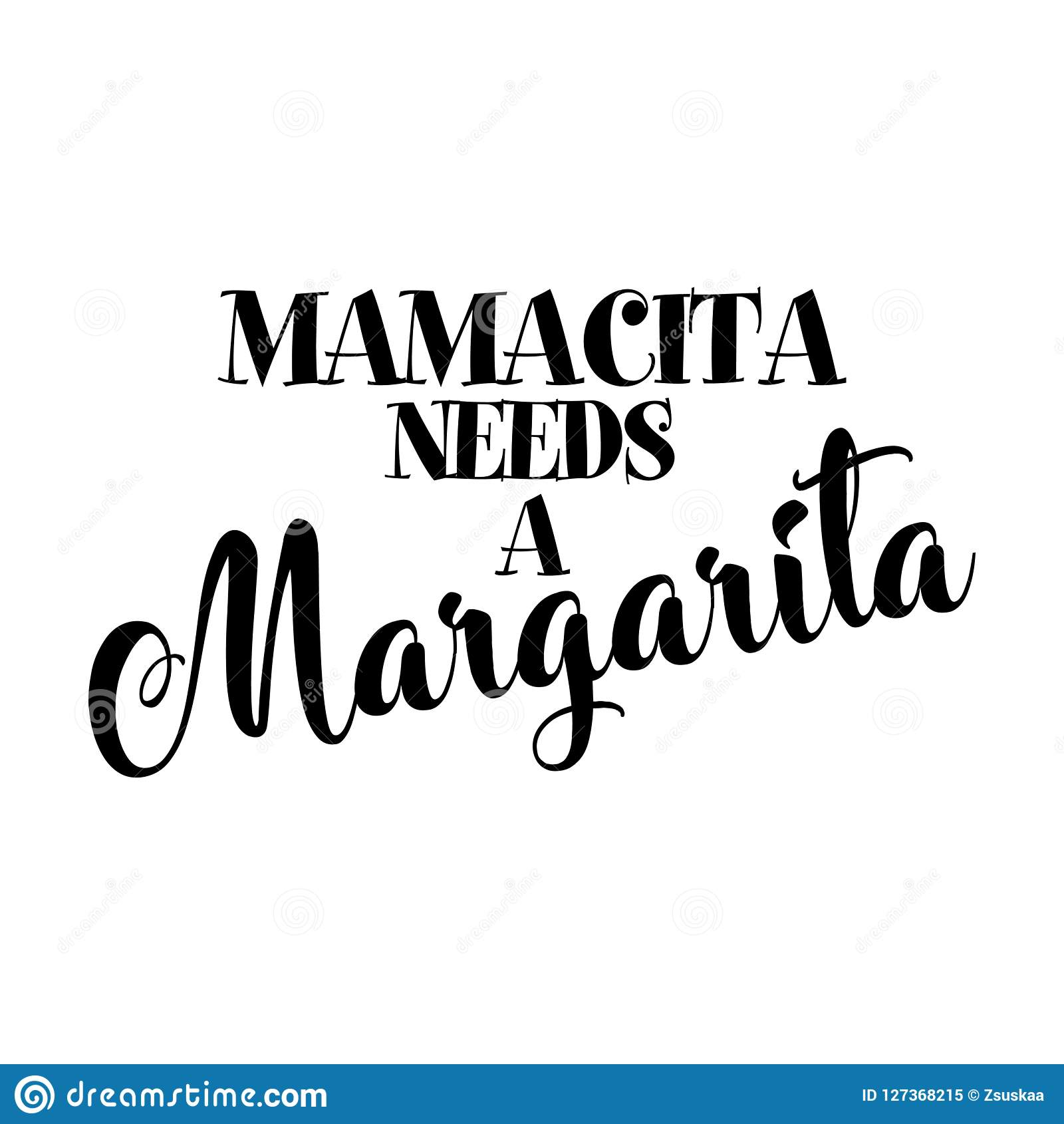 Mamacita a besoin d une margarita