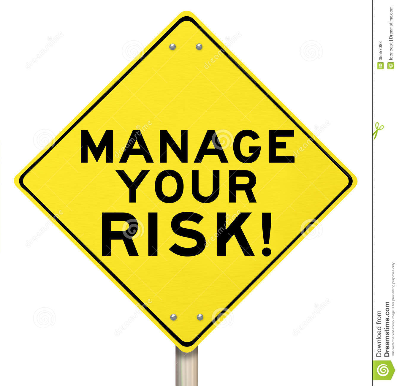 Manage Your Opportunities Be: Manage Your Risk Management Yellow Warning Sign Stock