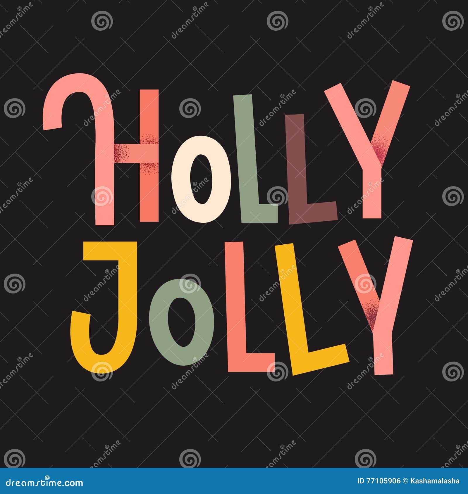 Manifesto tipografico di Holly Jolly Colorful Iscrizione di Natale