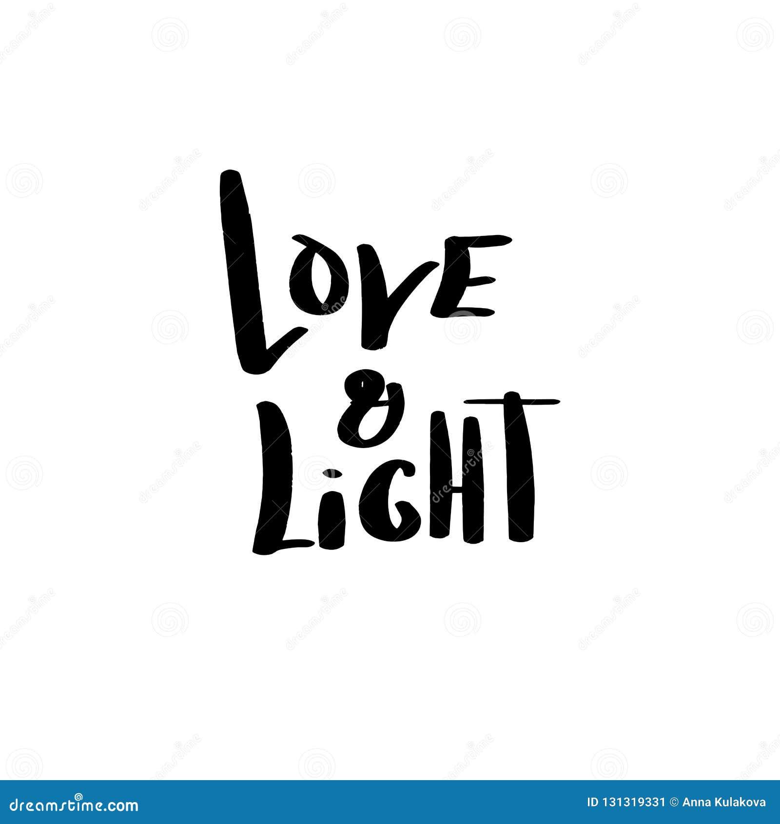 Mano Dibujada Poniendo Letras Al Amor Y A La Luz Frase Para