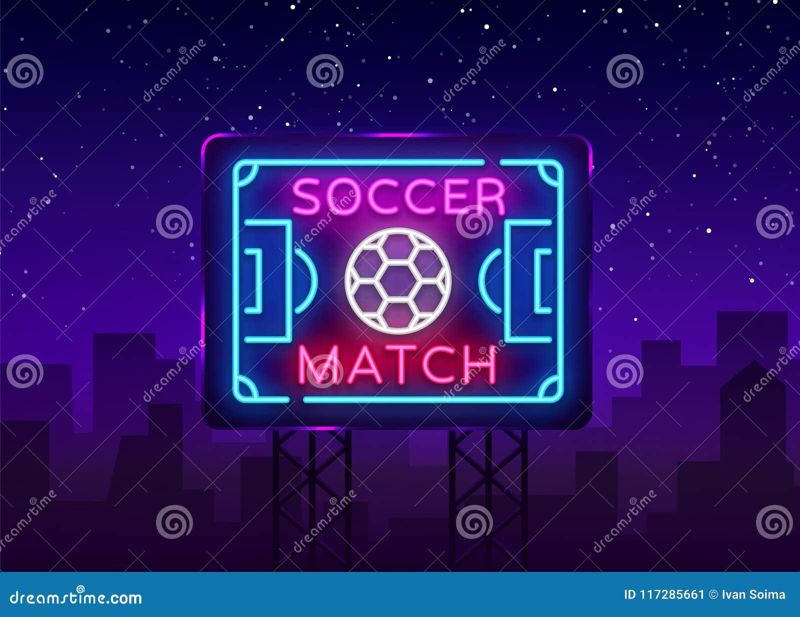 0fd7a96b624498 Match de football Logo Neon Vector Enseigne au néon du football de calibre  de conception, enseigne lumineuse de nuit, élément de conception pour la ...