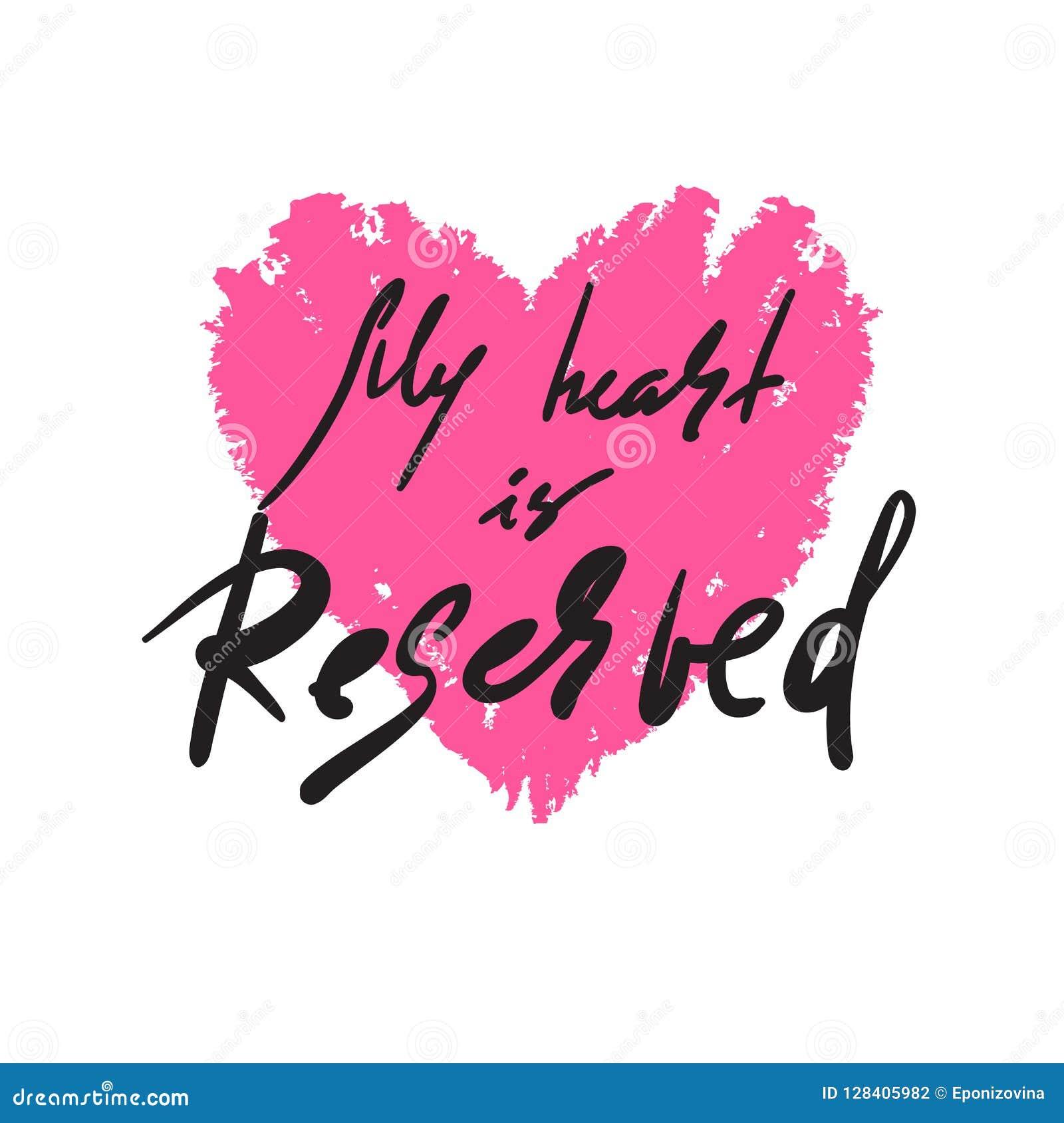 Mein Herz ist reserviert - einfach spornen Sie und Motivzitat an Hand gezeichnete schöne Beschriftung Druck für inspirierend Plak