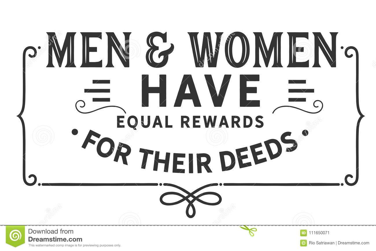 Men and women have equal rewards for their deeds