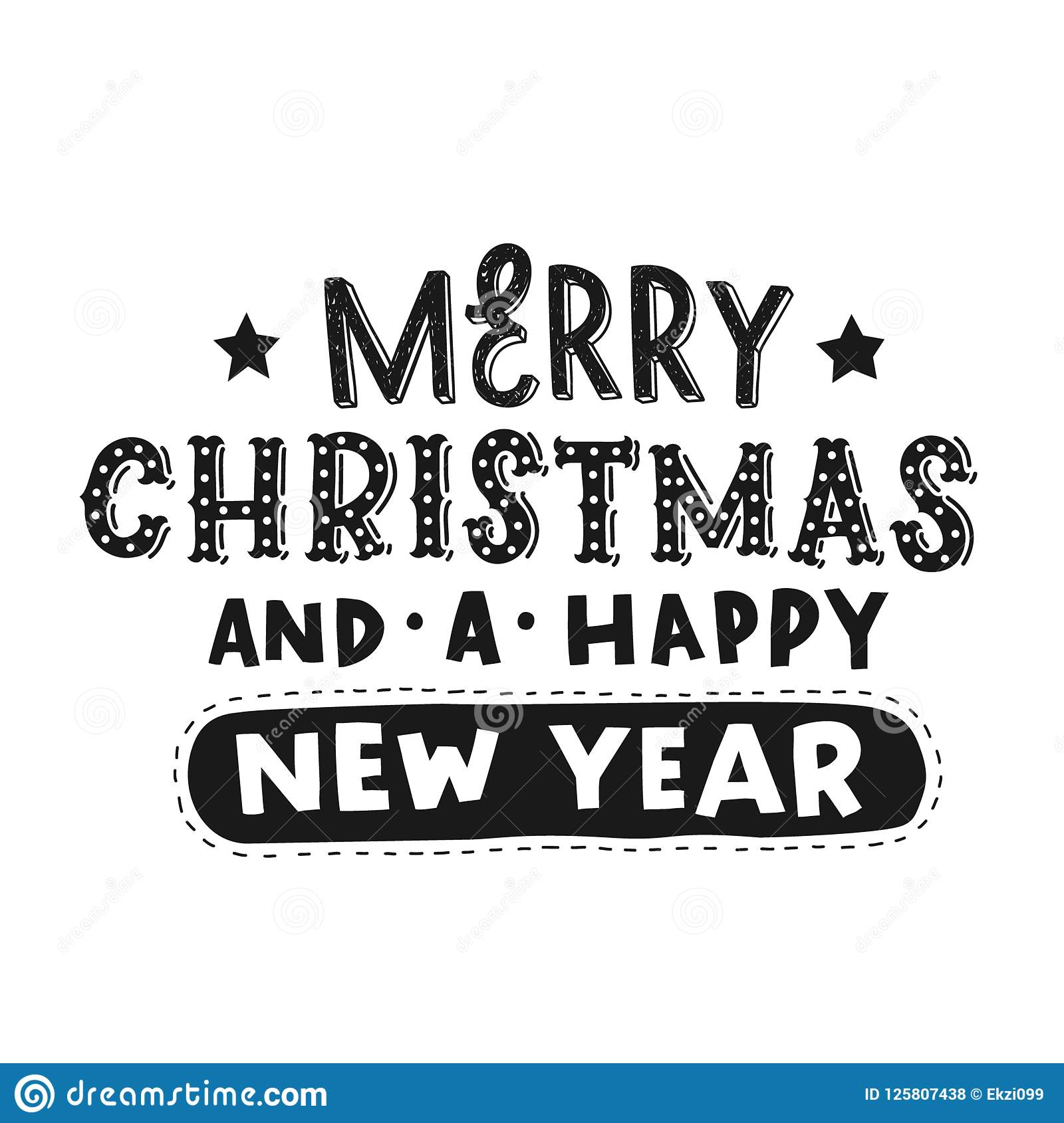 merry christmas and a happy new year vector black hand lettering stock vector illustration of card year 125807438 https www dreamstime com merry christmas happy new year vector black hand lettering isolated white background image125807438