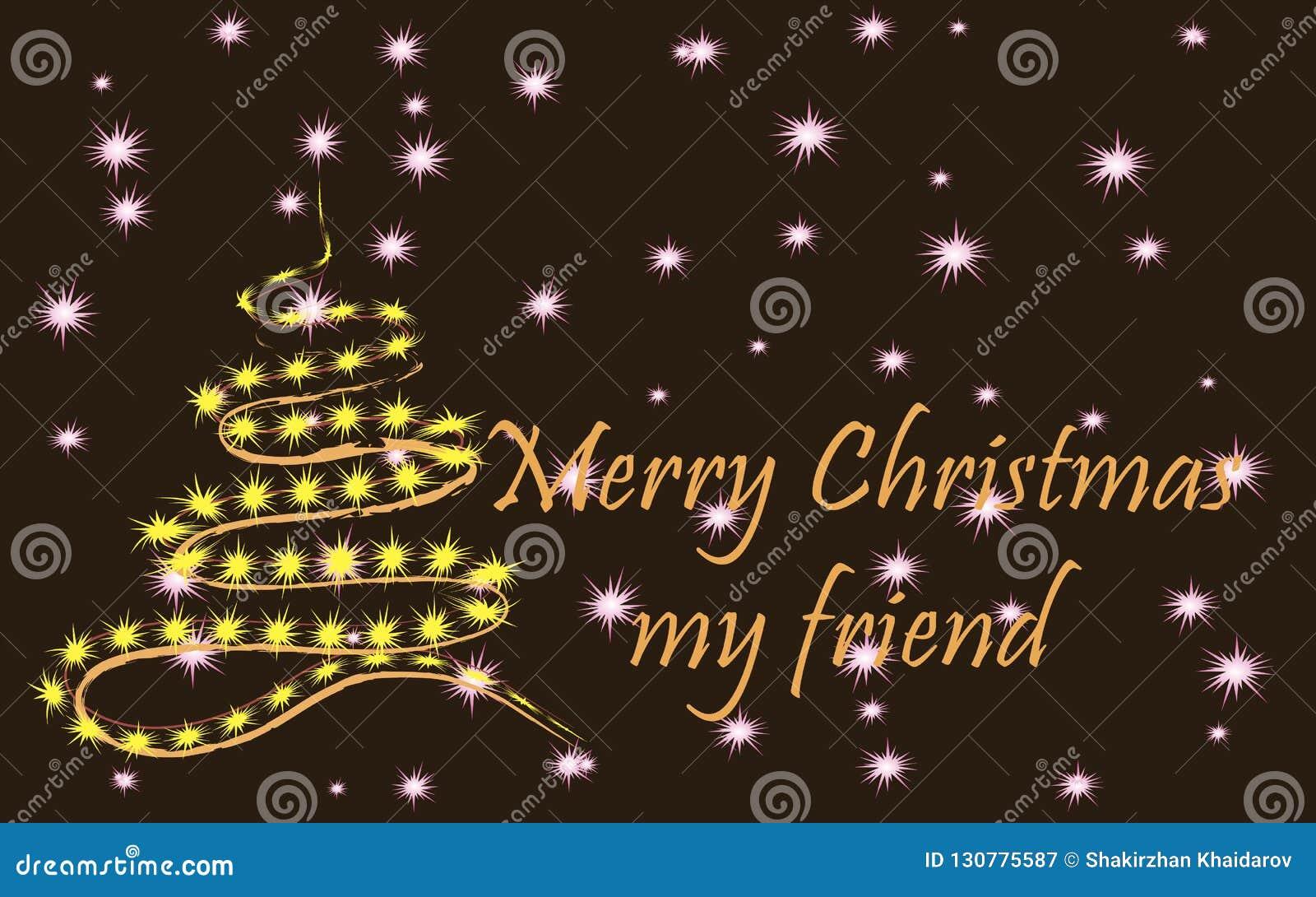 Merry Christmas My Friend.Merry Christmas My Friend A Stylish Christmas Tree On A