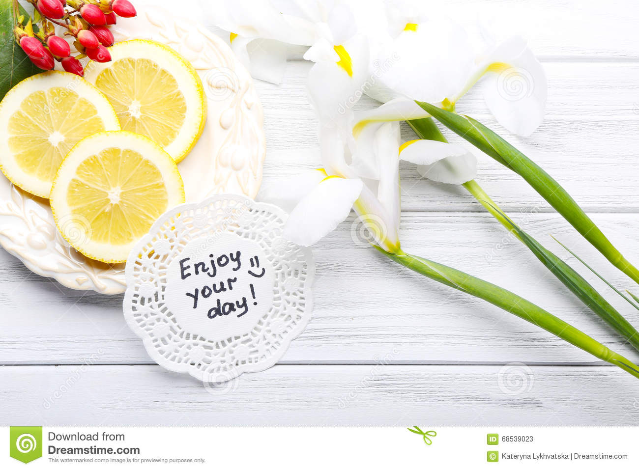 Message Enjoy Your Day With Beautiful Flowers And Lemon Slices O