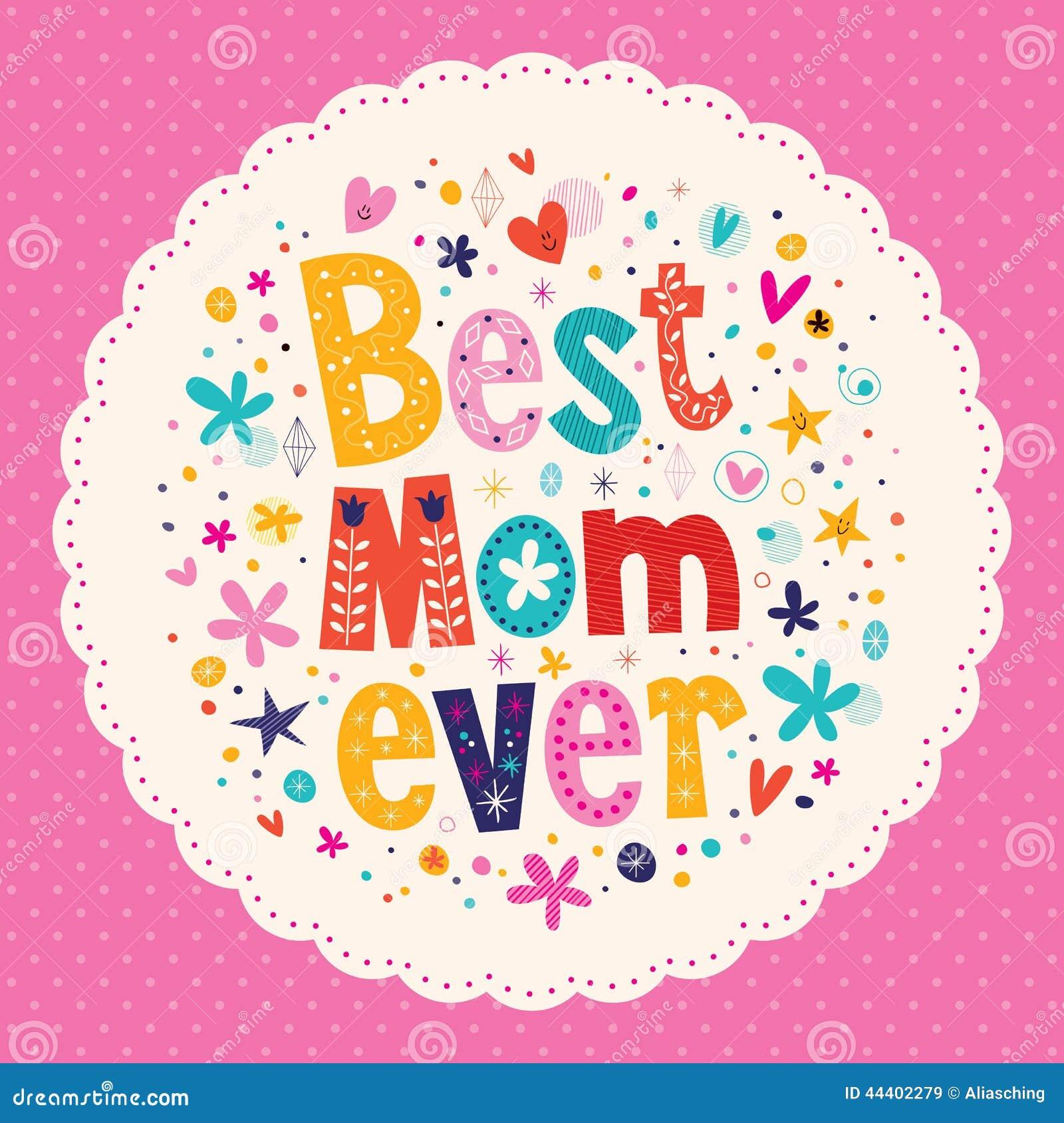 Mest bra för moderdag för mamma någonsin lyckligt kort