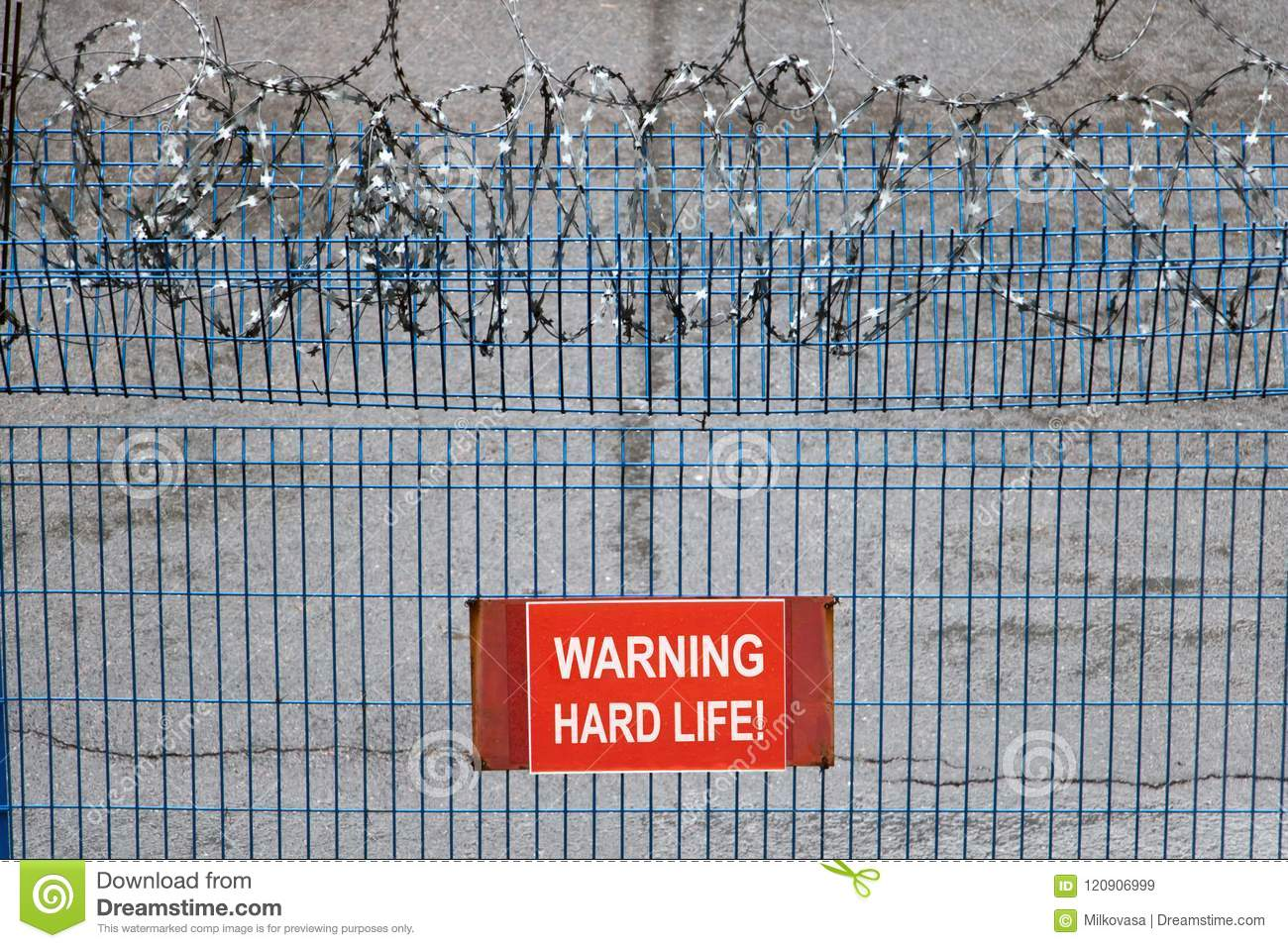Metallic Fence With Red Warning Sign Hard Life Zone. Stock Image ...