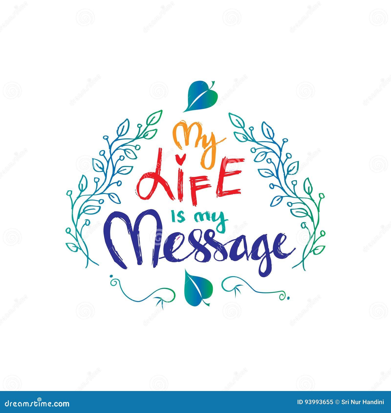 Mijn Leven is Mijn Bericht Inspirational motiverende citaten door Mahatma Gandhi
