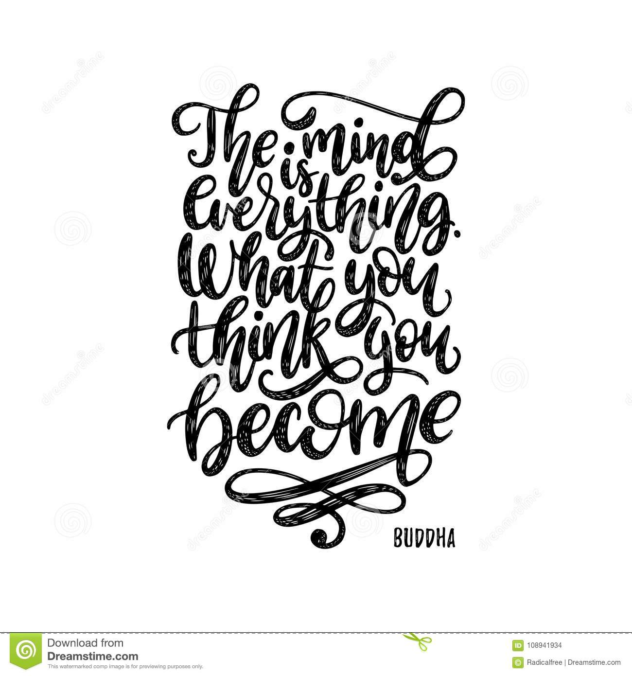 The Mind Is Everything What You Think You Become Handwritten Buddha