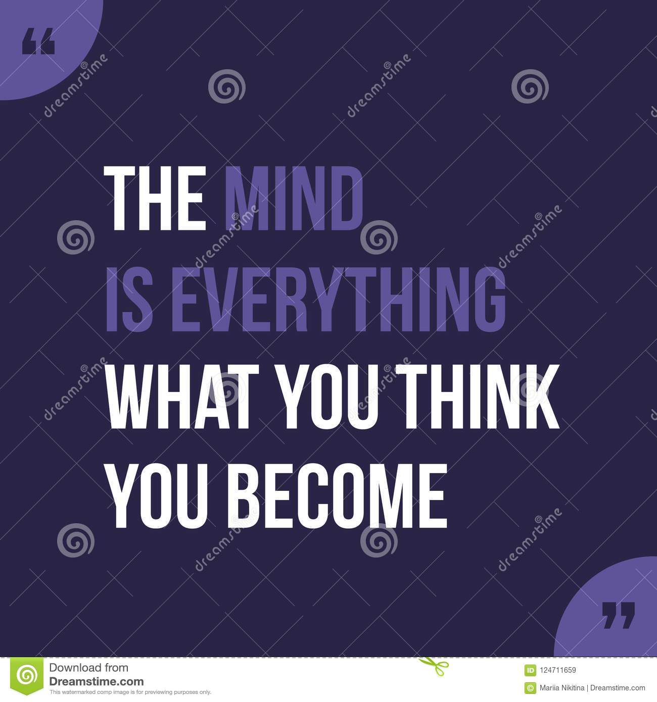 The Mind Is Everything What You Think You Become Stock Vector