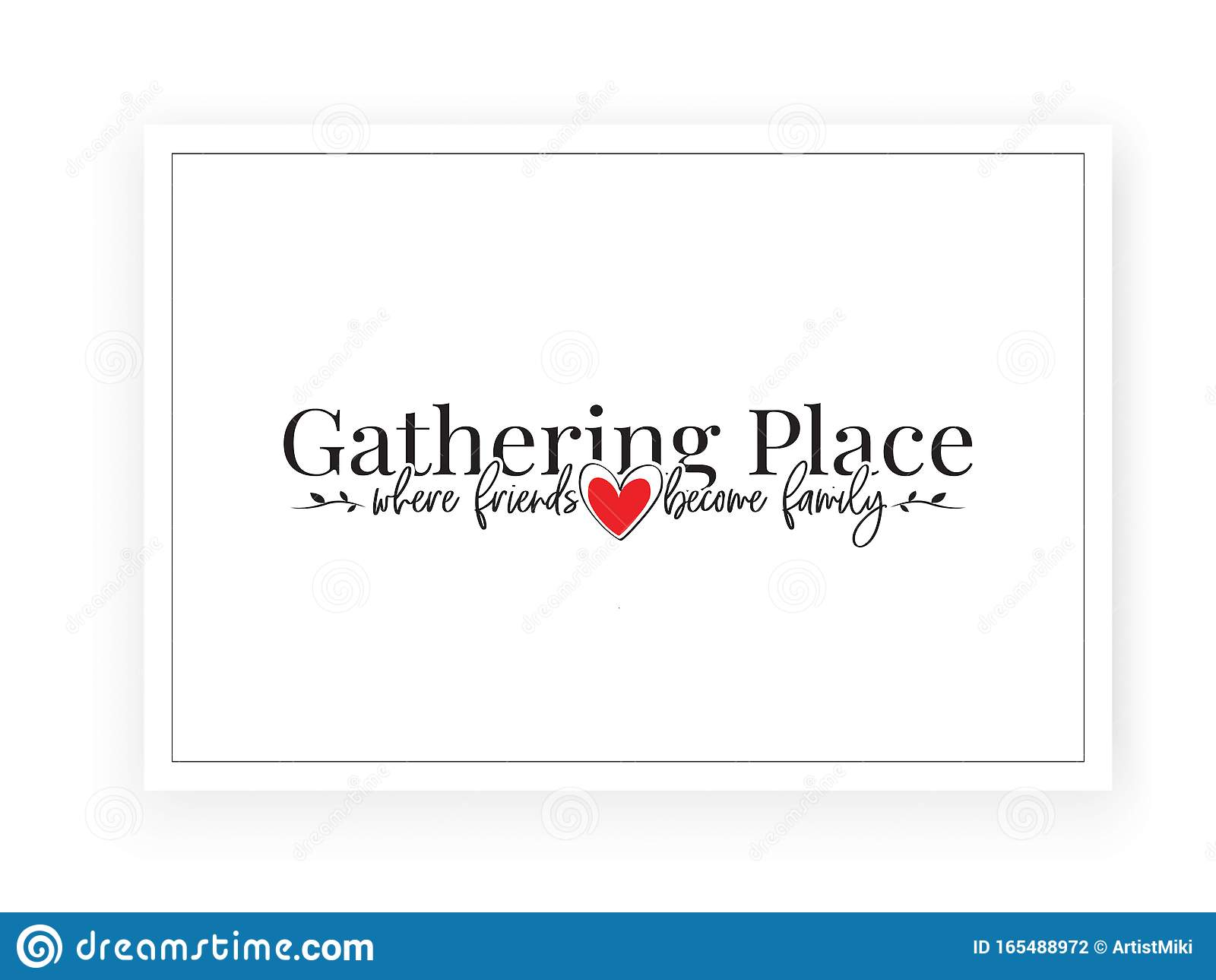 gathering place where friends become family beautiful quotes