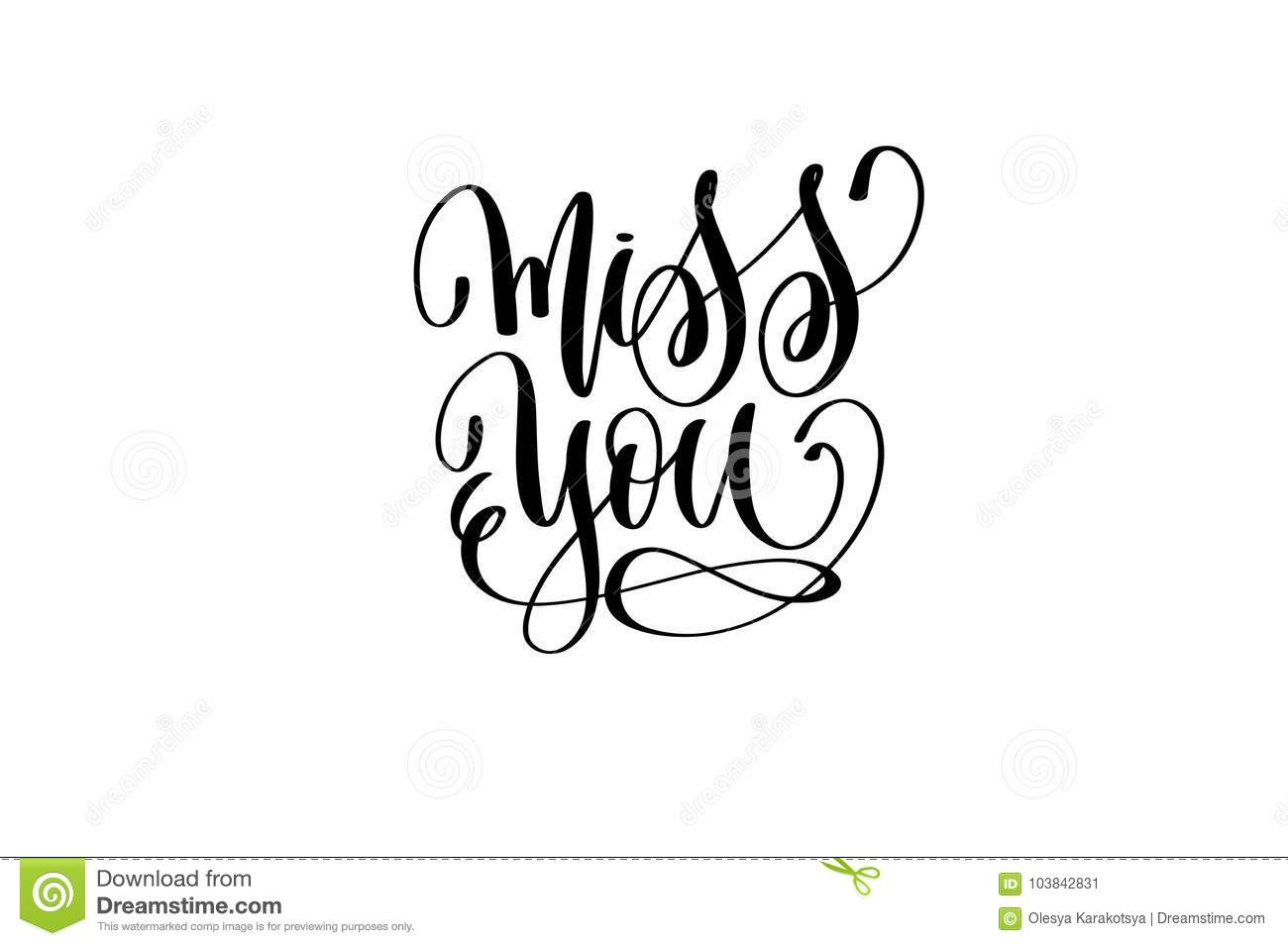 Miss You Black And White Hand Lettering Positive Quote Motivation Inspiration Phrase To Poster T Shirt Design Or Greeting Card Calligraphy Vector