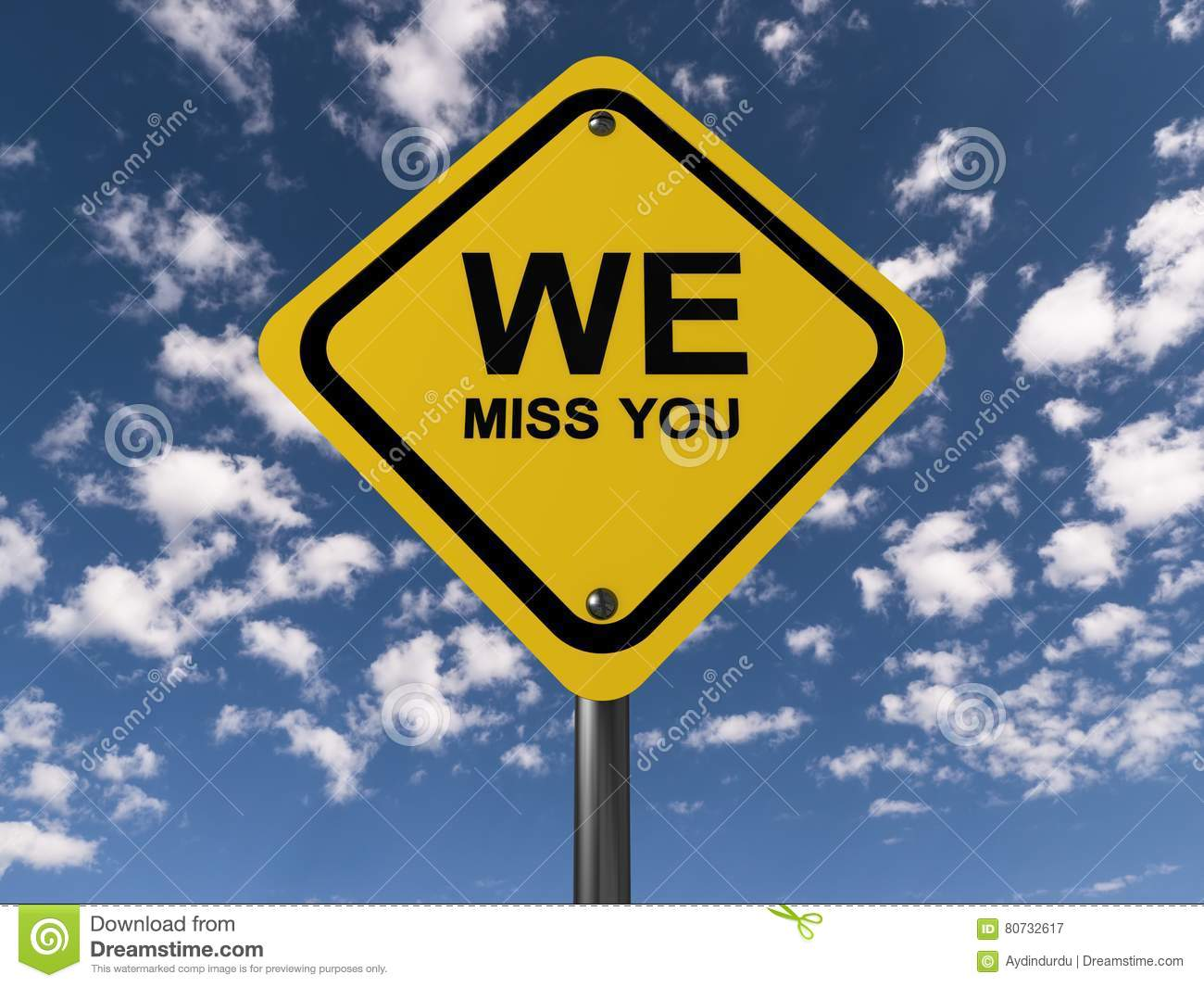 We miss you sign
