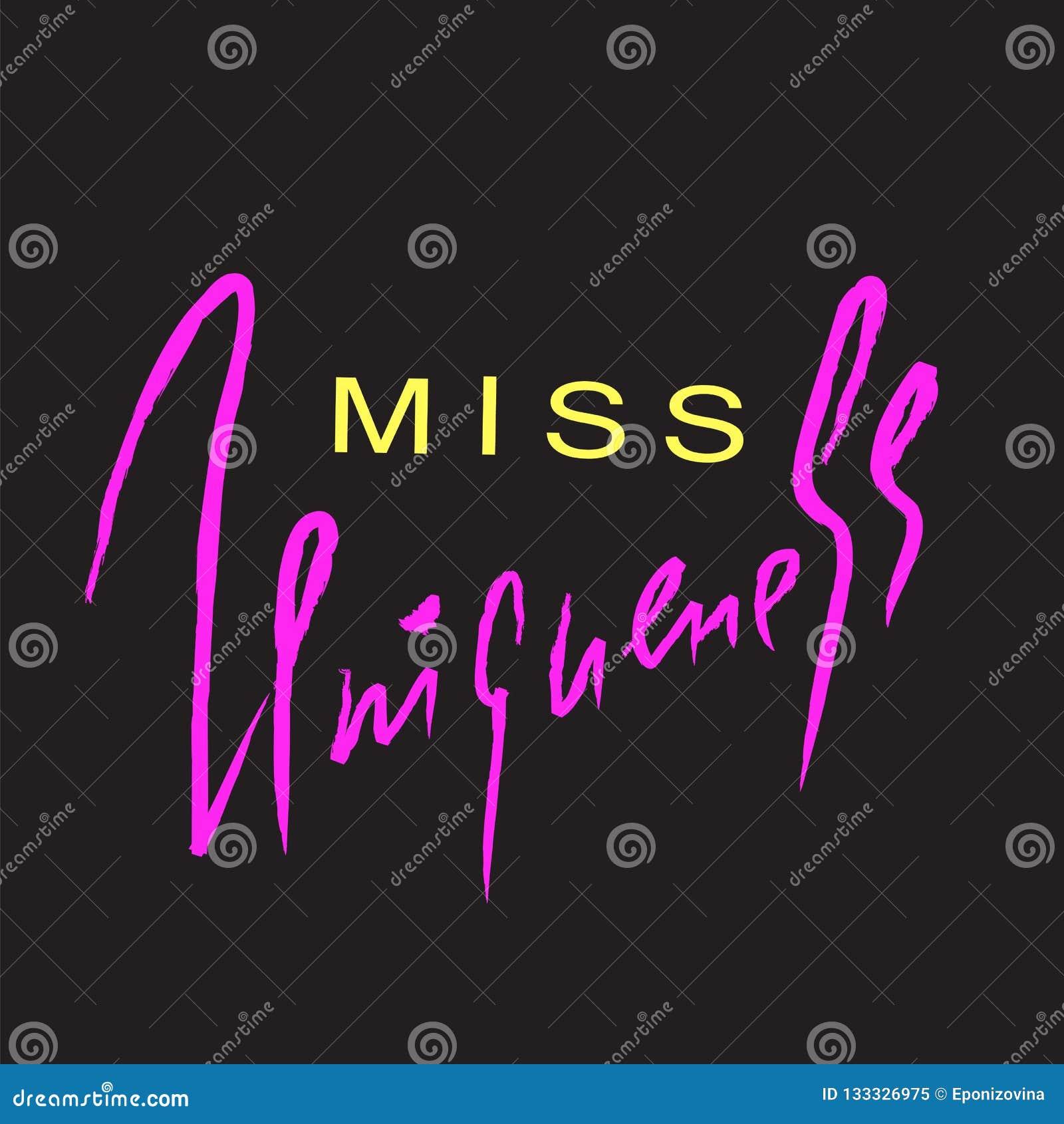 Misser emotionele Uniqueness - inspireer en motievencitaat Hand het getrokken mooie van letters voorzien