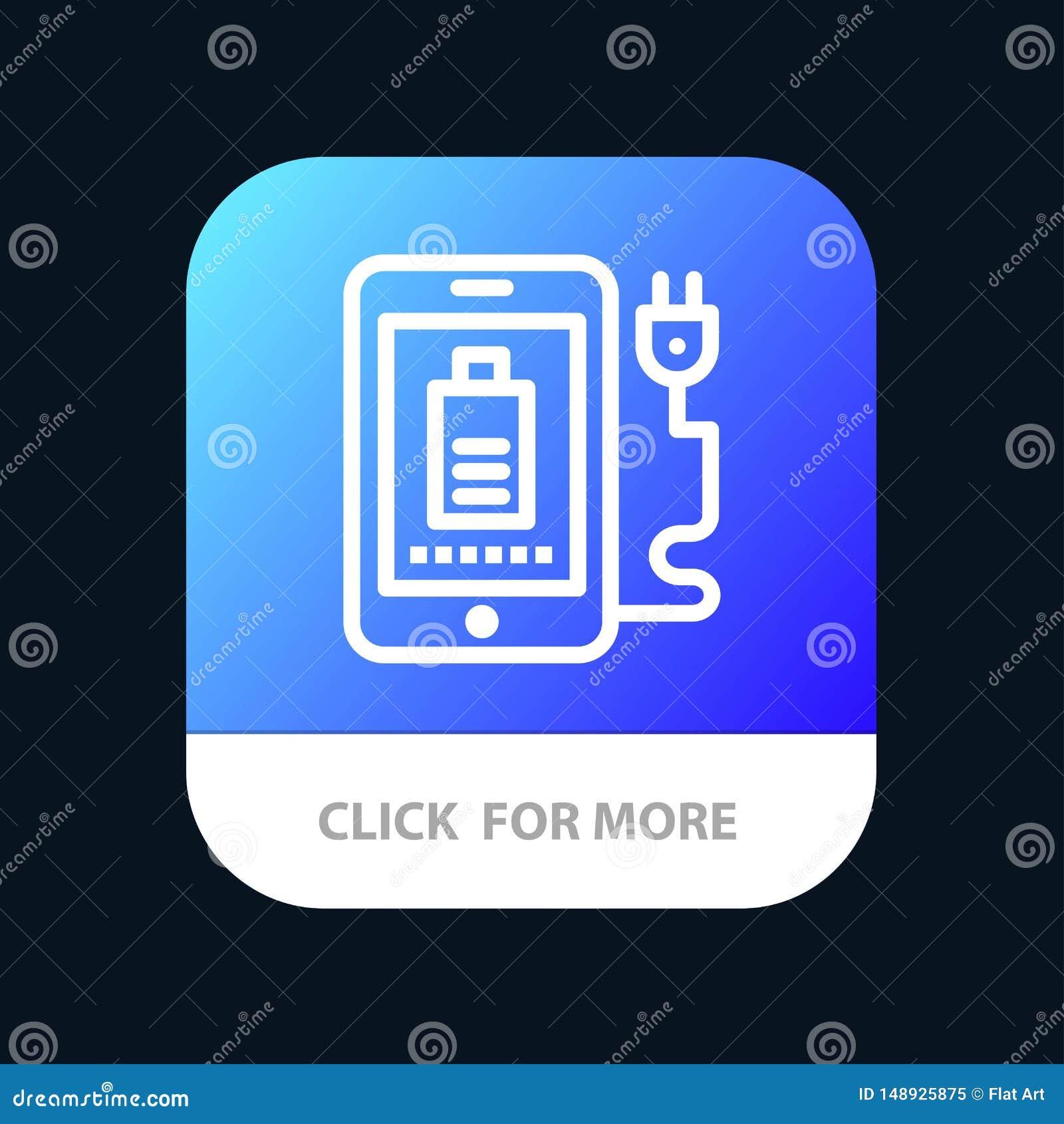 Mobil laddning som är full, mobil Appknapp för propp Android och IOS-linje version
