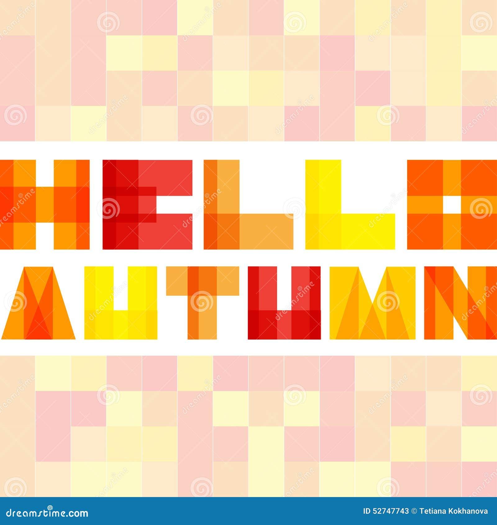 Modern enkel rektangel colorised bokstäver Hello höstbegrepp