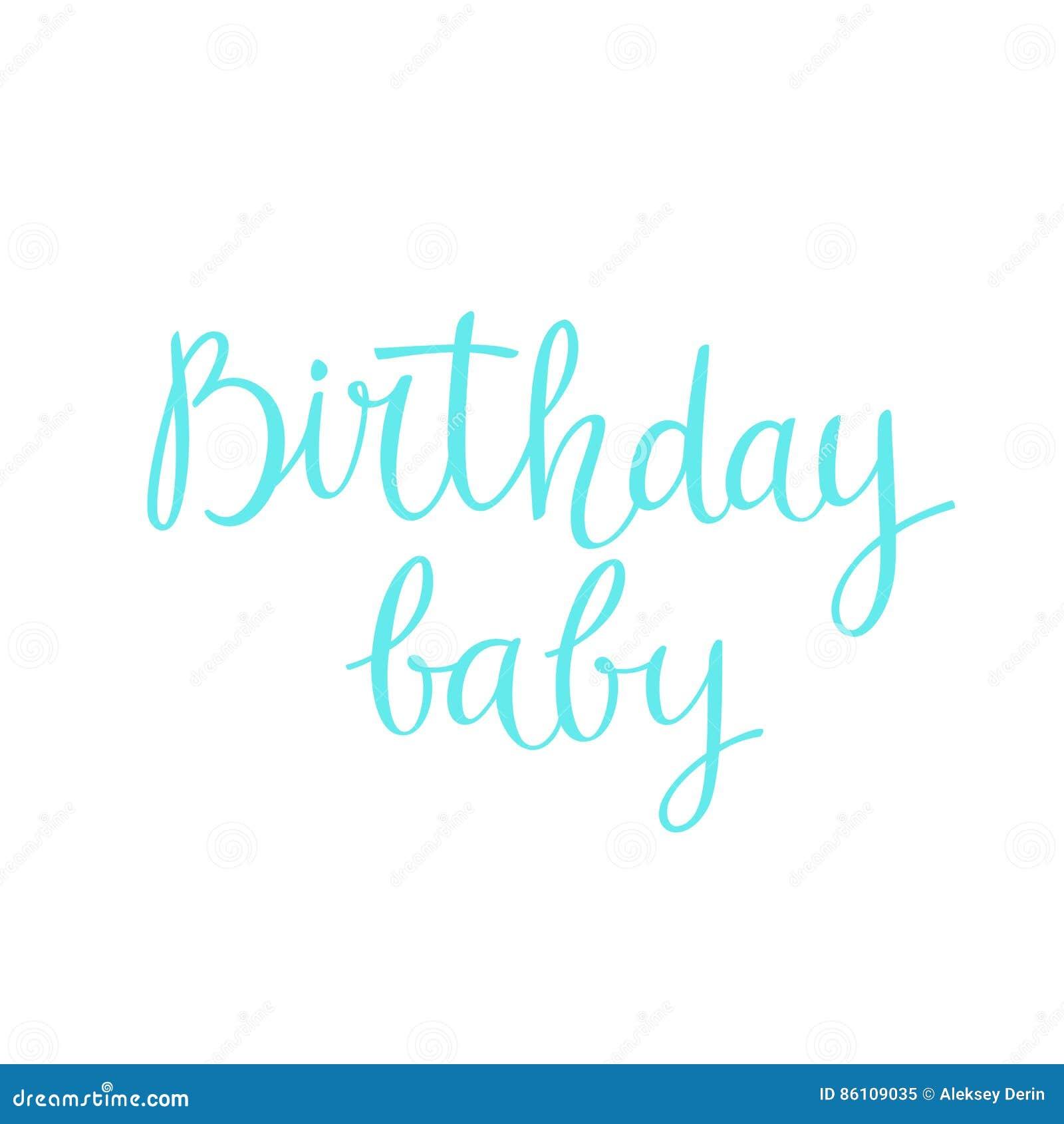 modern hand drawn lettering happy birthday baby