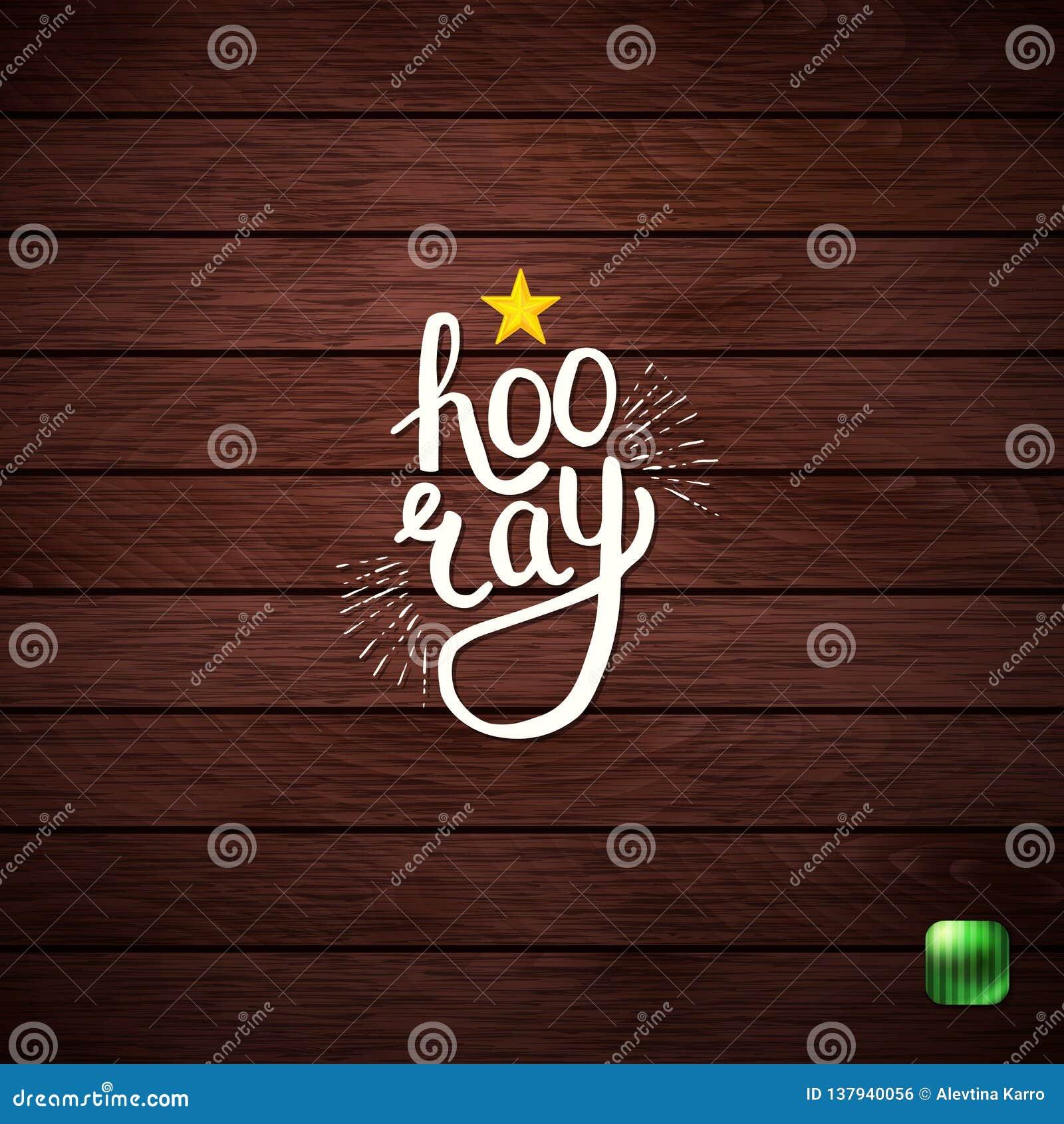 Modieuze Hooray-Tekst op Abstracte Houten Achtergrond