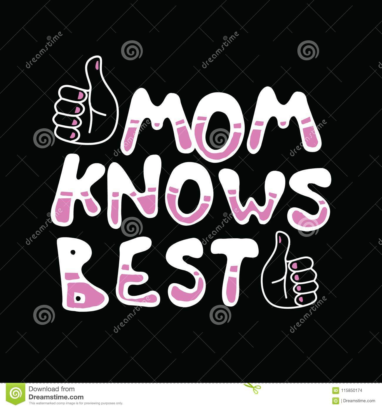 mom knows best mother day quote stock vector illustration of