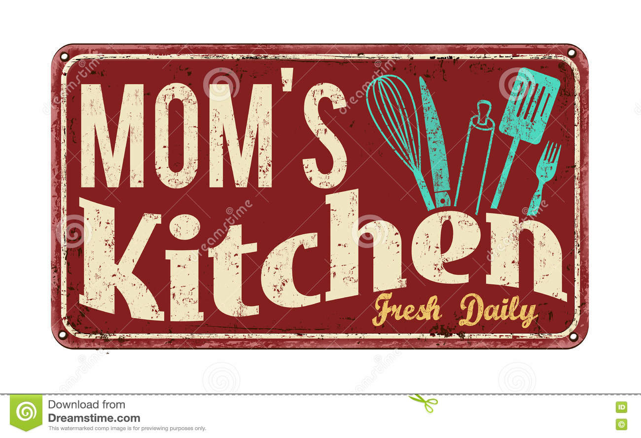Exceptional Momu0027s Kitchen On Vintage Rusty Metal Sign Royalty Free Stock Photo