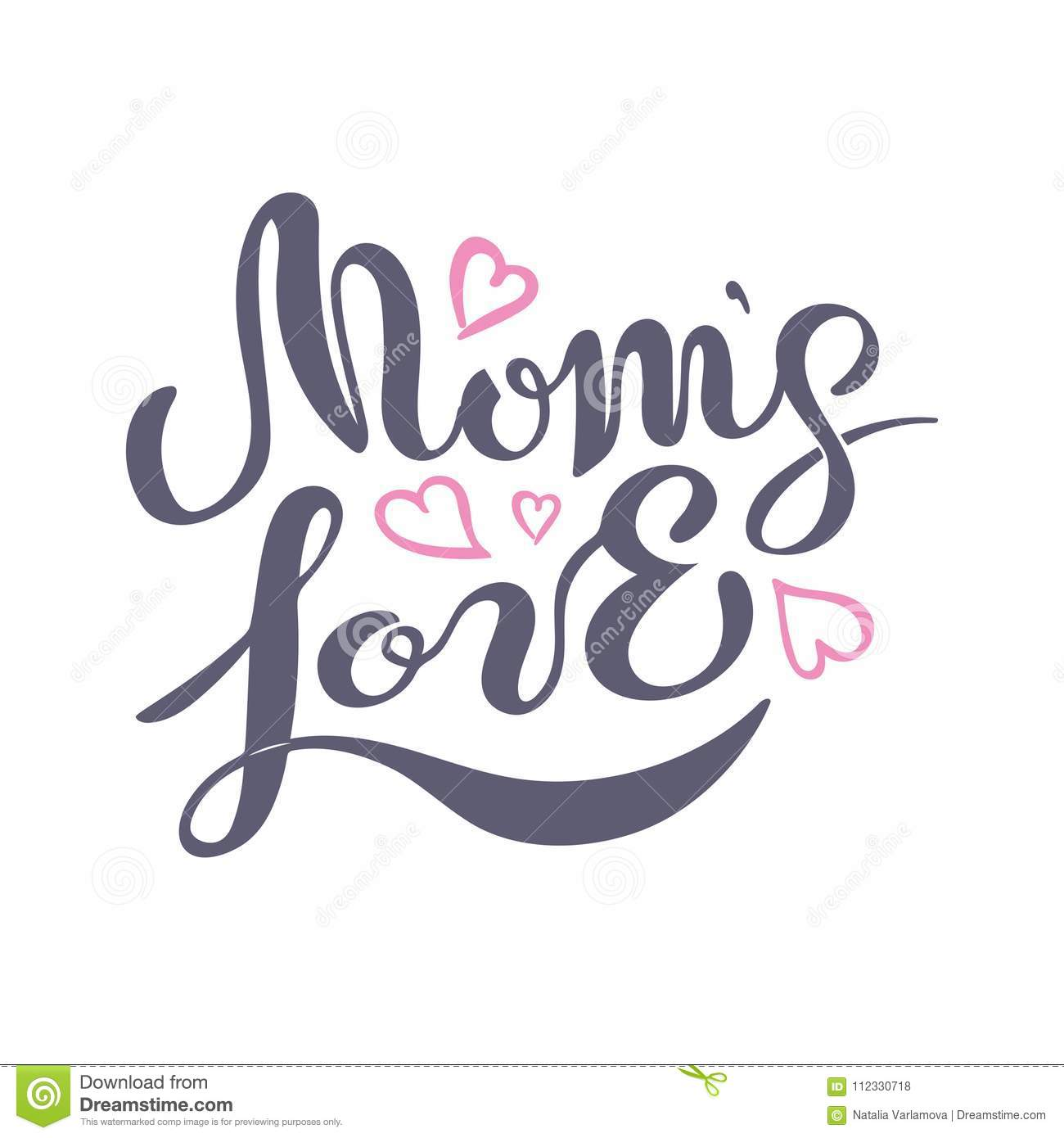 Mom`s Love Text Isolated On White Background  Stock