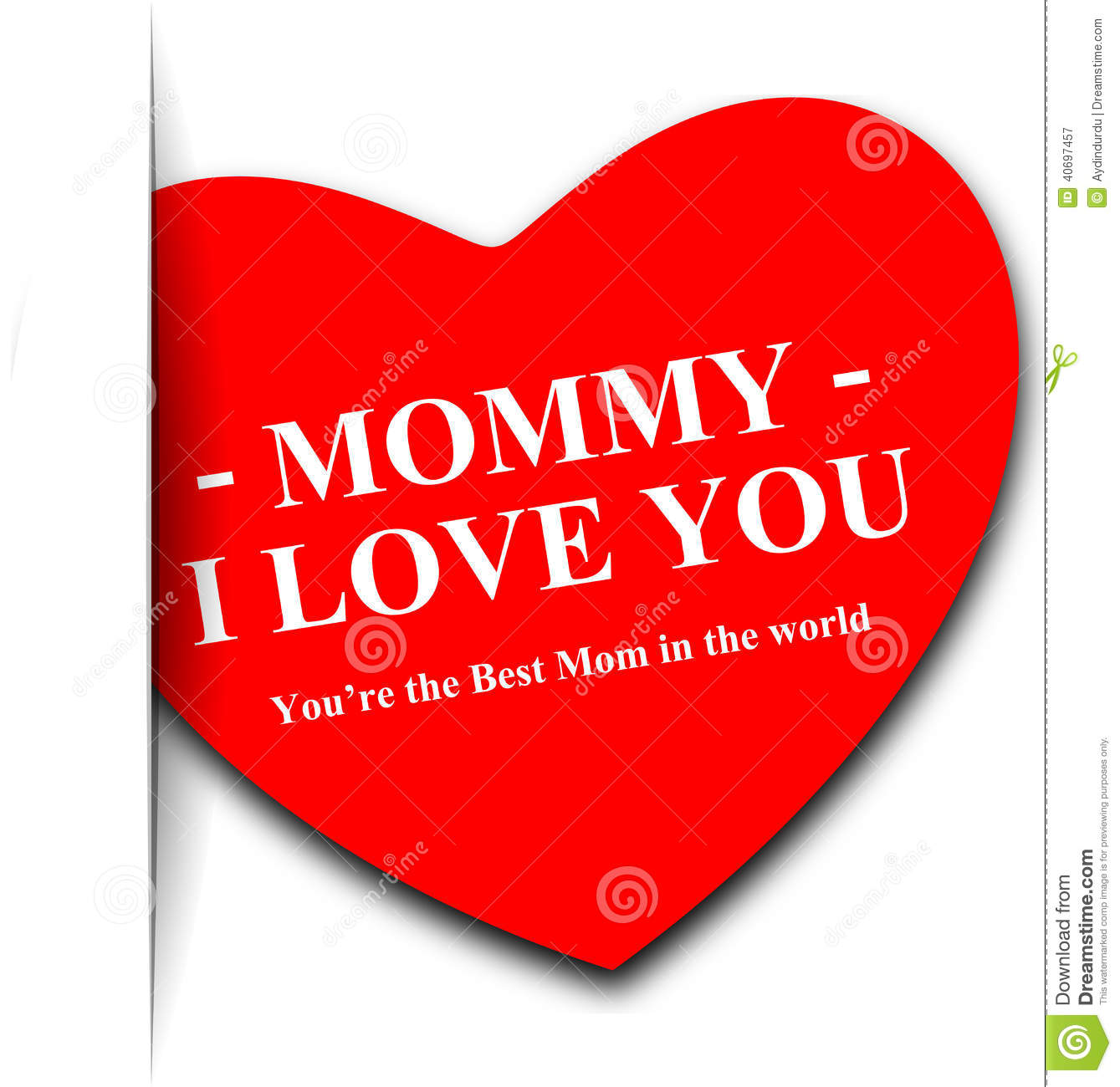 Mother's day greeting with the text Mommy I love you You're the Best ...