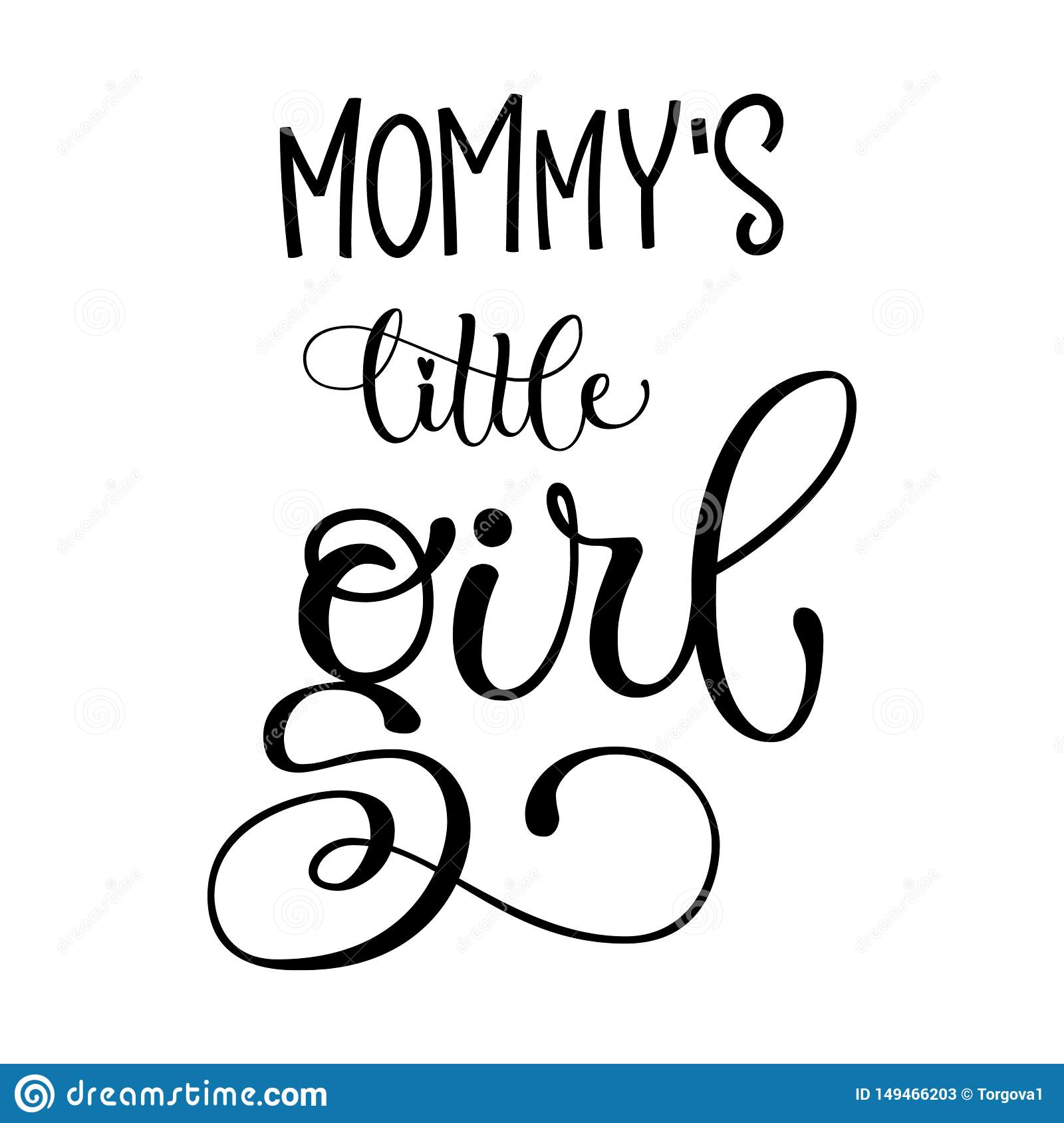 Mommy`s Little Girl Quote. Baby Shower Hand Drawn Modern ...