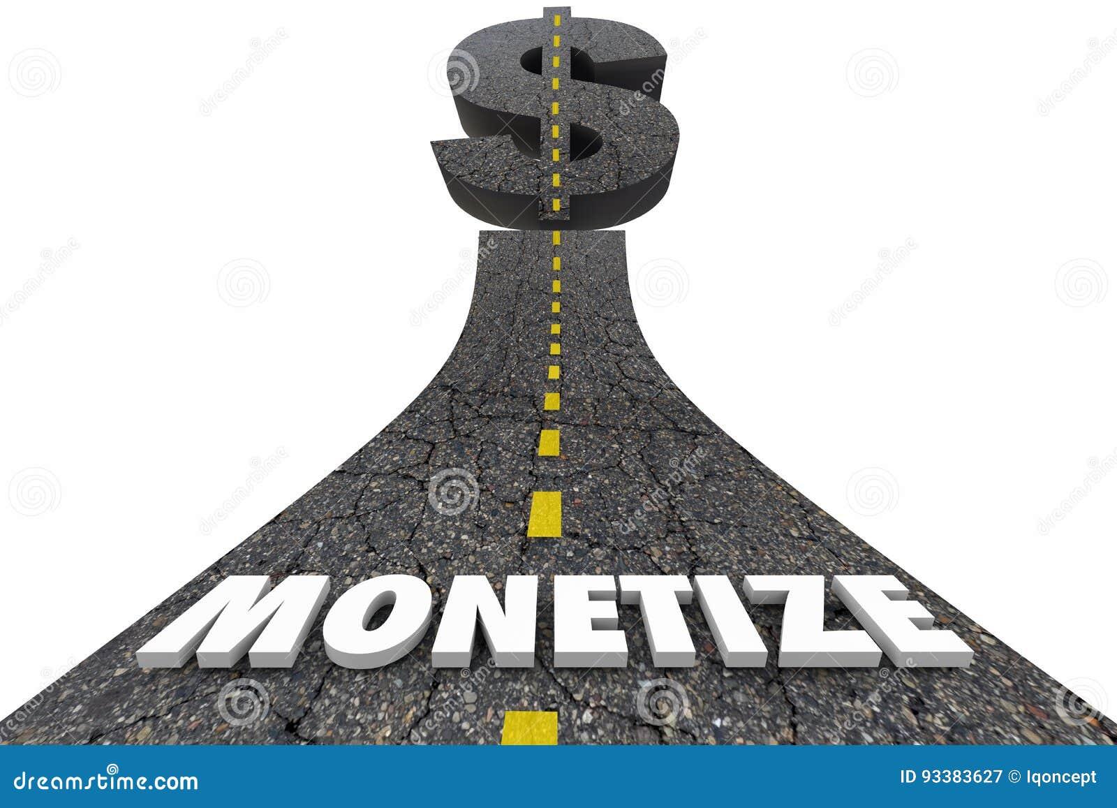 Monetize Road Word Dollar Sign Stock Illustration Illustration Of