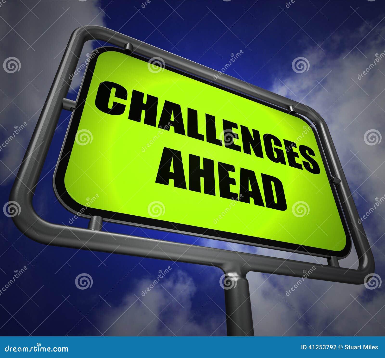 Mostras do letreiro dos desafios adiante para superar um desafio ou um Diffi