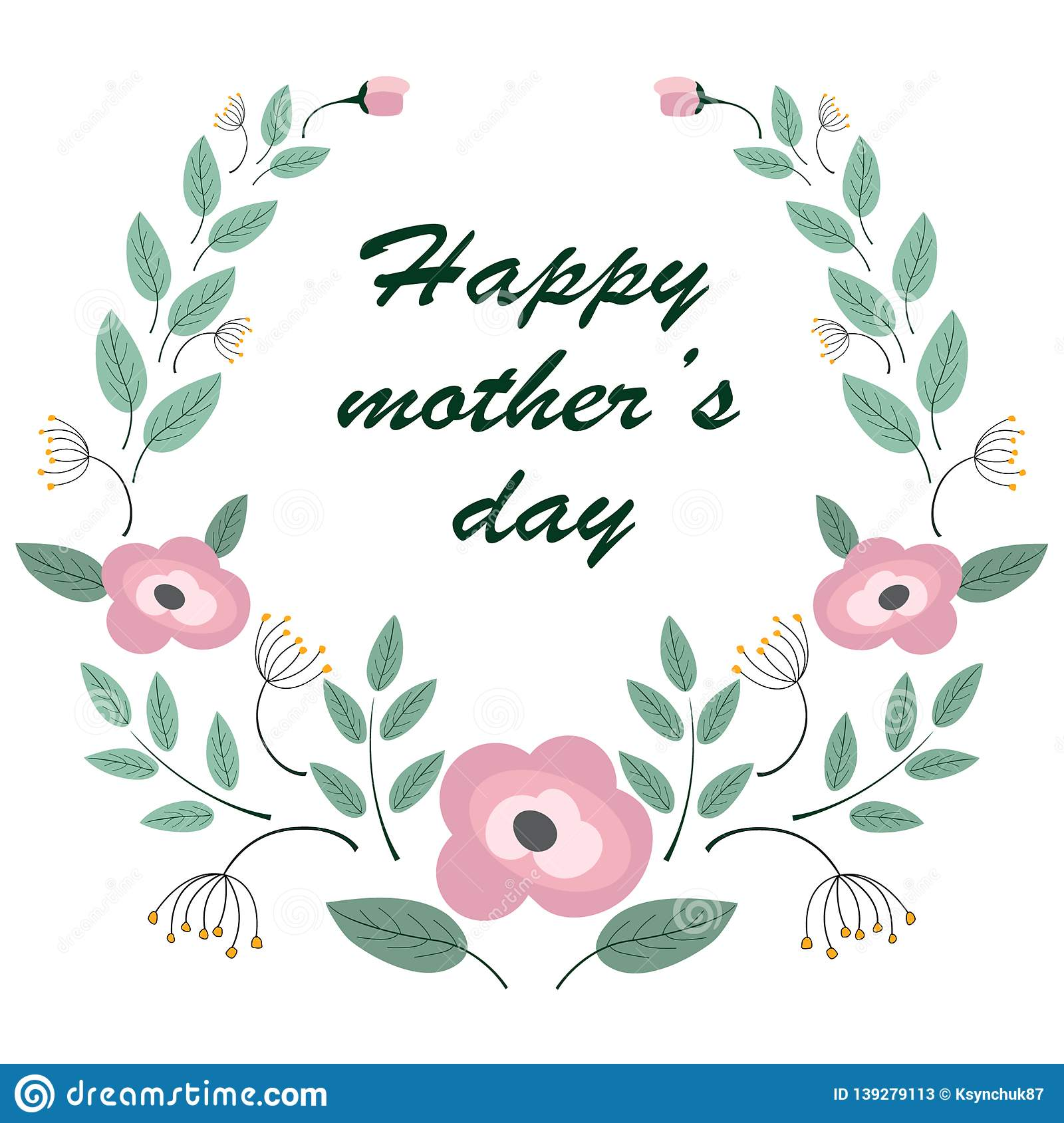 Mother`s day background `happy mother`s day` and ornament of flowers and leaves.