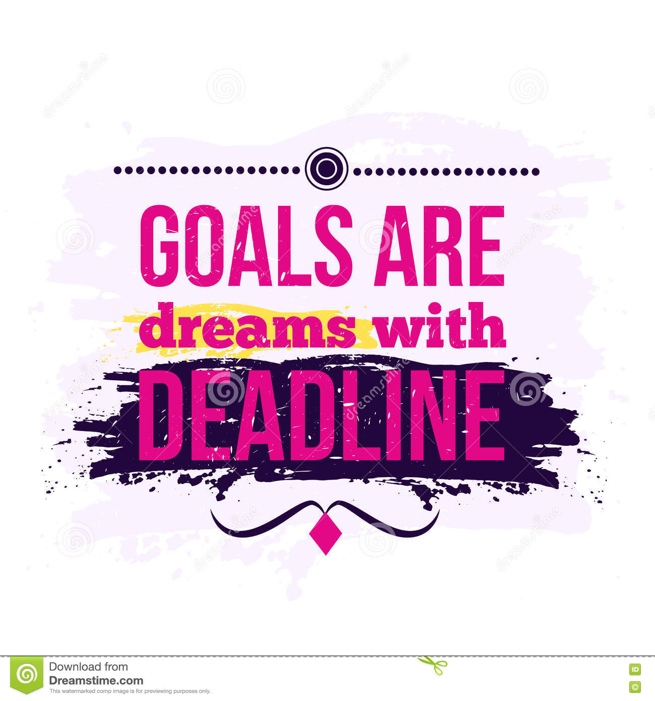 Motivation Business Quote Goals are dreams with deadline. Poster. Design Concept