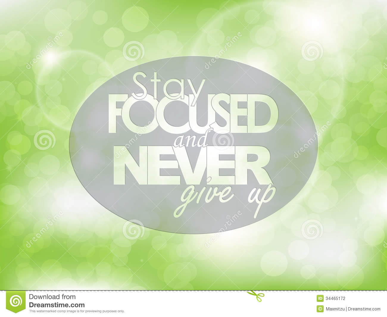 Never Give Up: How to Stay Focused on Your Goals