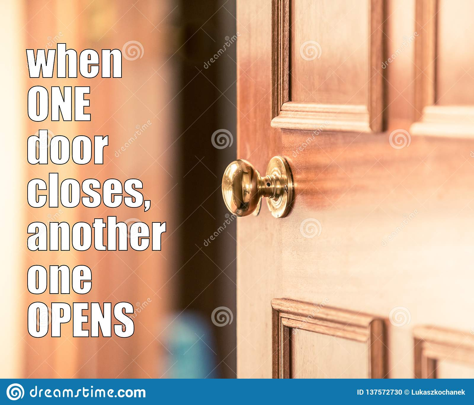 Quote When One Door Closes Another Opens: When One Door Closes Another One