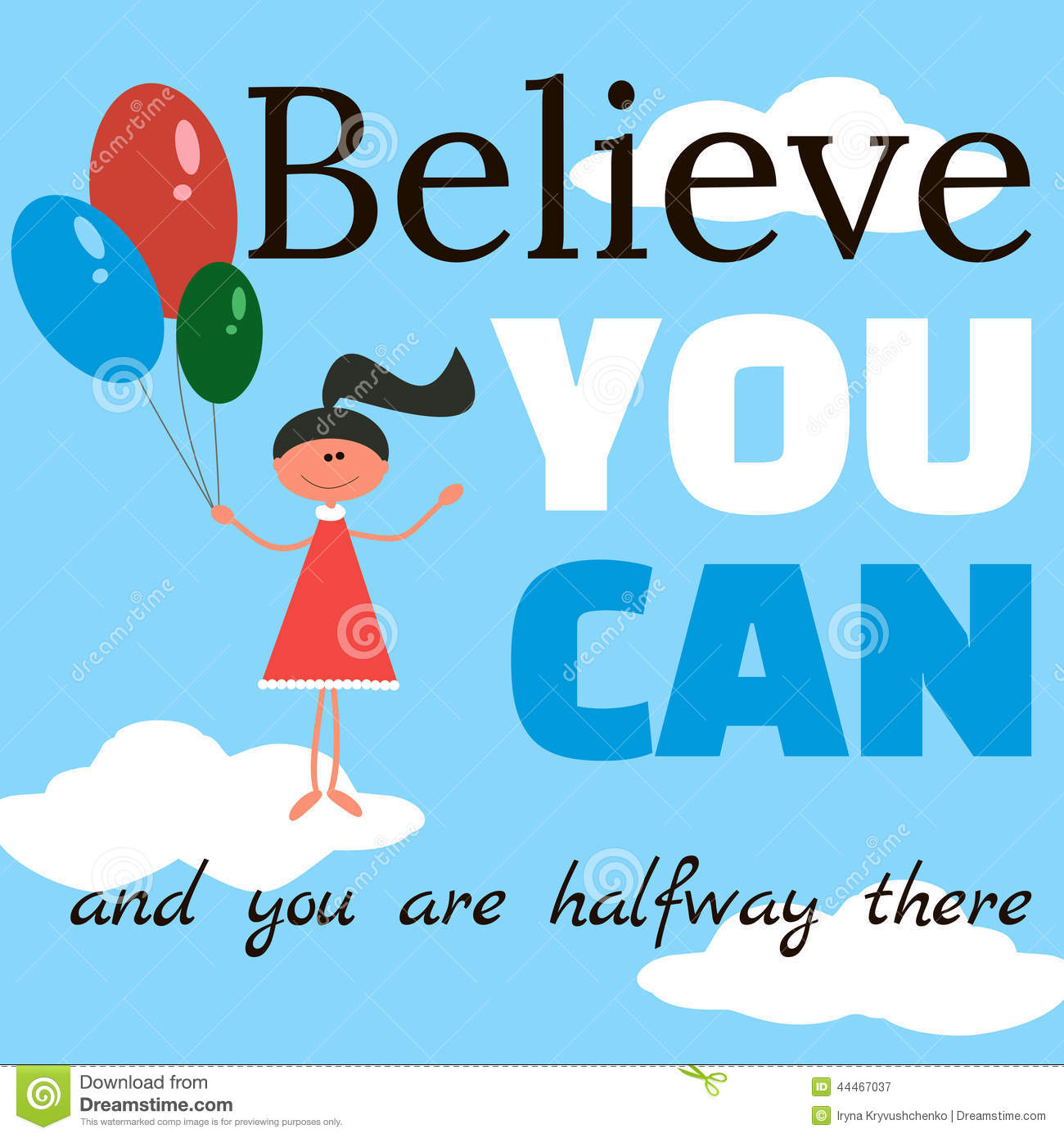 Cartoon Quotes: Believe You Can And You Are Halfway There. Cartoon Vector