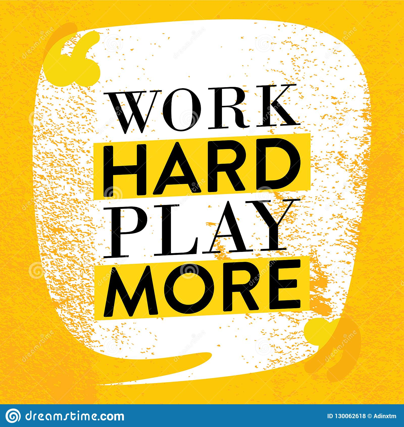 Motivational Quote Poster Work Hard Play More Inspiration Quotes