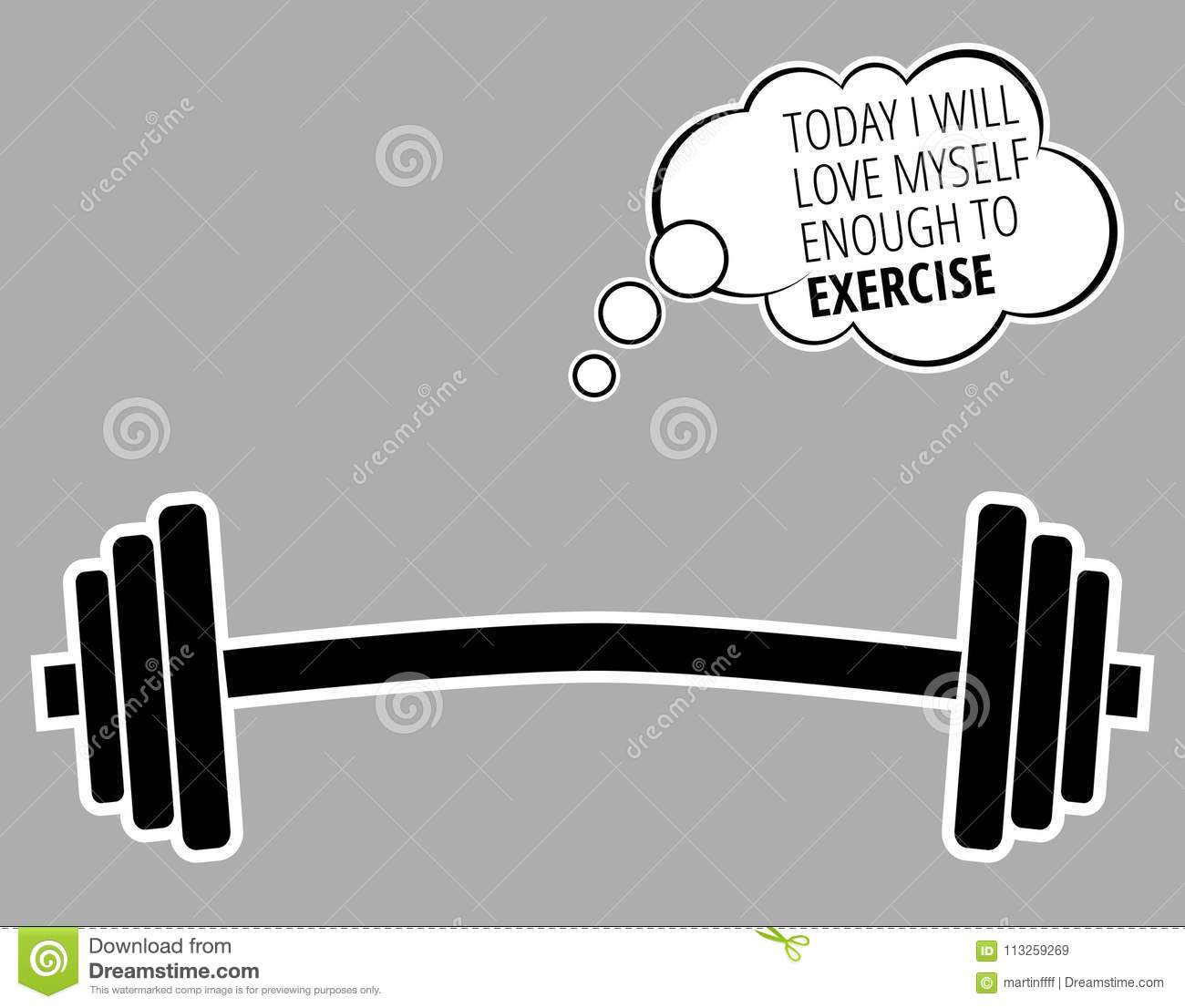 Today I Will Love Myself Enough To Exercise Motivational Quote About Workout Fitness Gym And Bodybuilding Vector Stock Vector Illustration Of Motivation Lifting 113259269