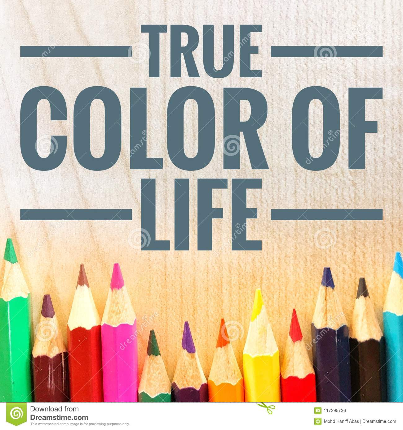 Motivational quotes of true color of life