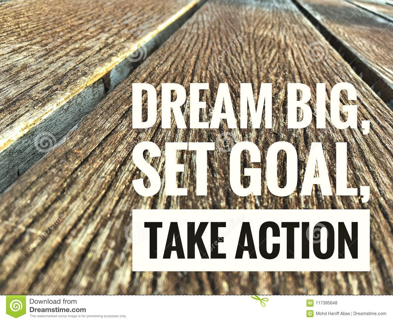 Motivational quotes on wood dream big set goal take action