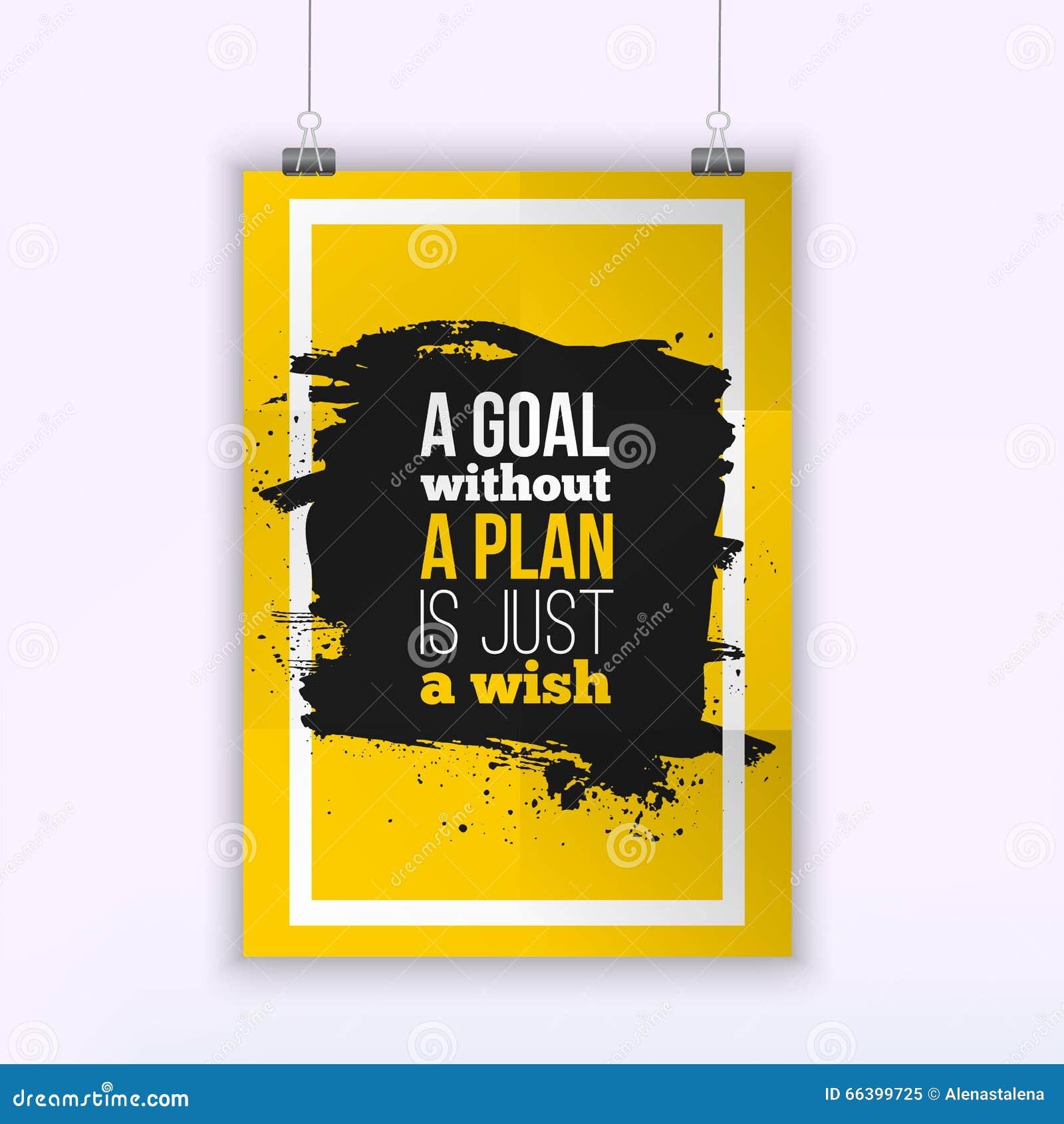 Motywaci Biznesowa wycena cel Bez planu Jest Właśnie życzenia plakatem Projekta pojęcie na papierze z ciemną plamą