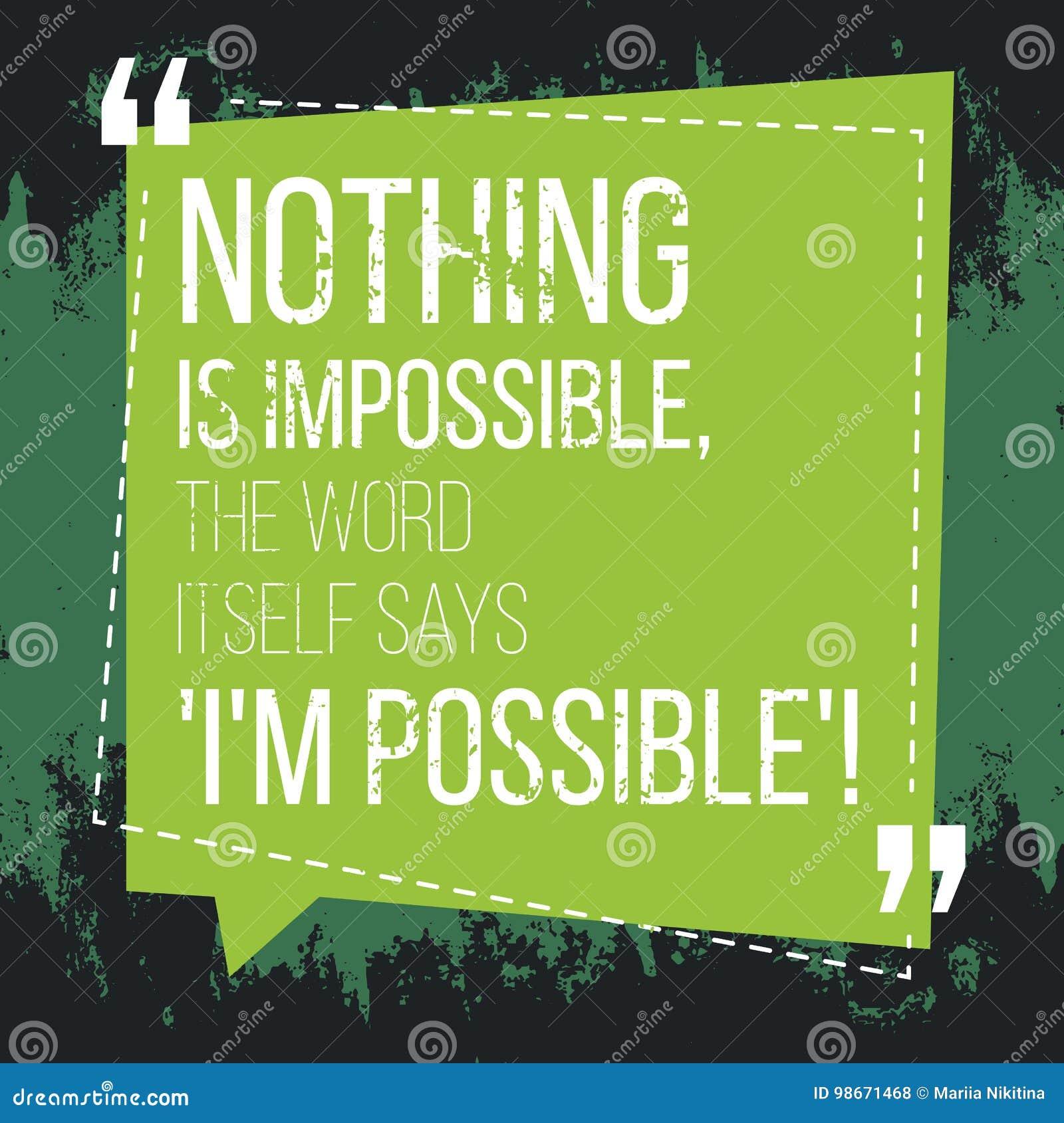 Motywacyjna wycena inspiracja Nic jest niemożliwy słowo