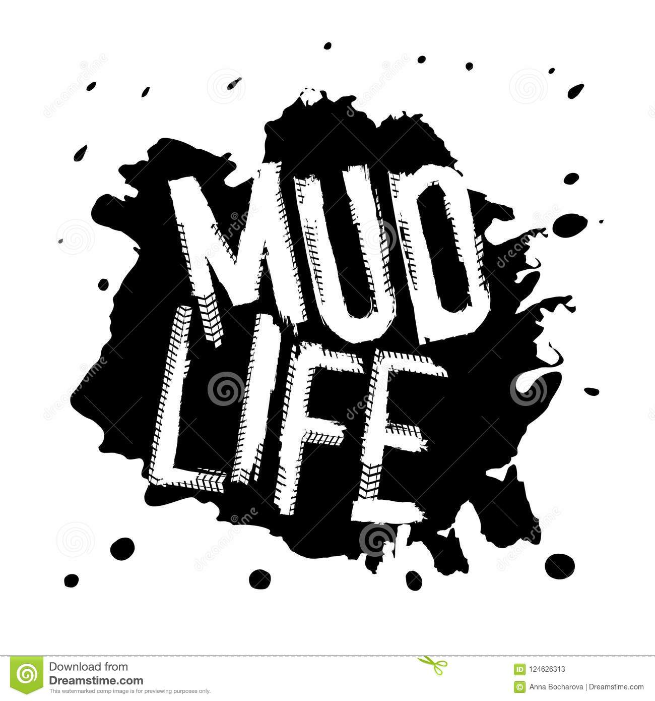 Mud life sticker stamp tire word made from unique letters vector illustration useful for poster print and leaflet design editable graphic element in