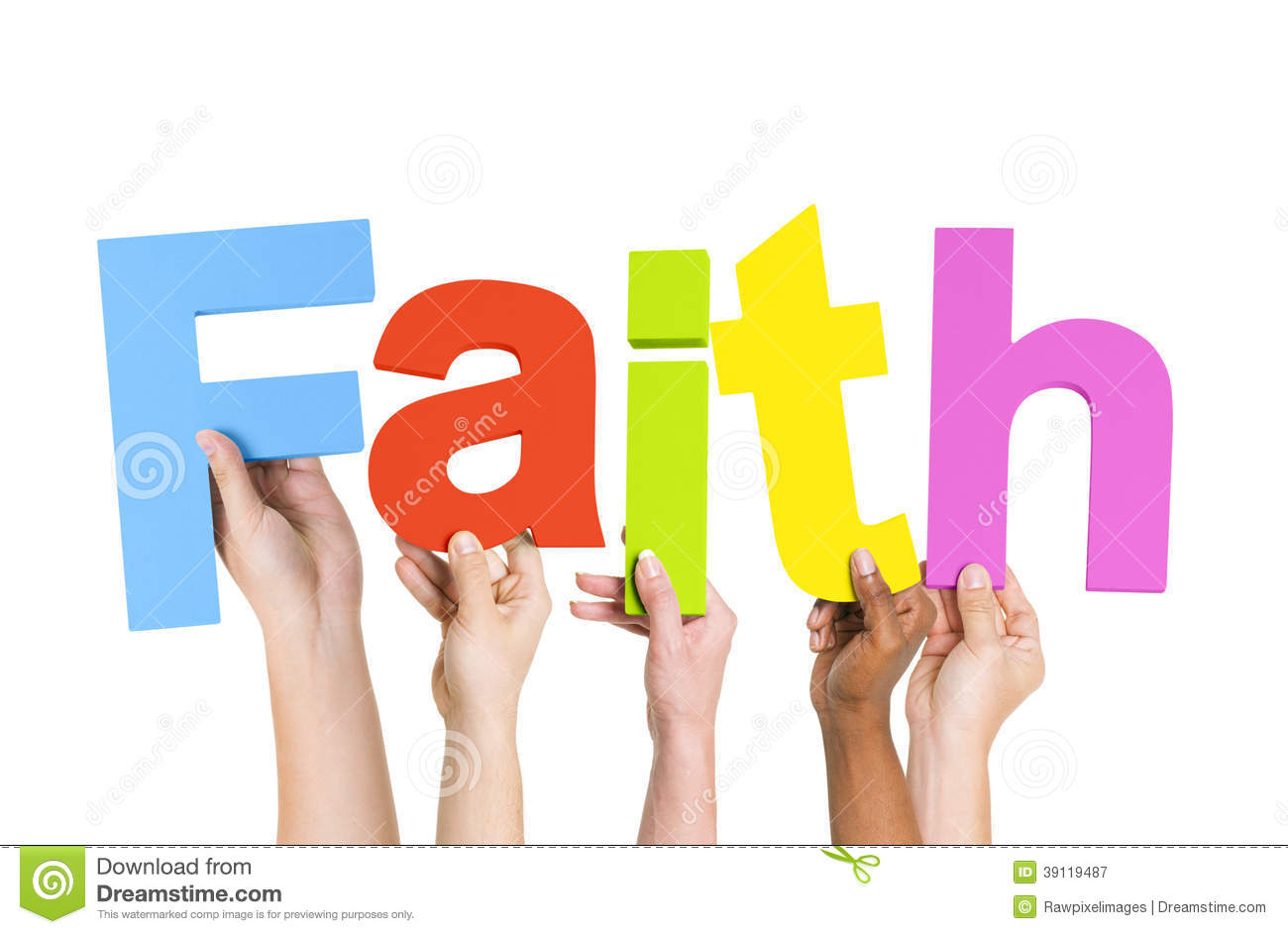 Multi-Ethnic Hands Holding The Word Faith Stock Photo - Image ...
