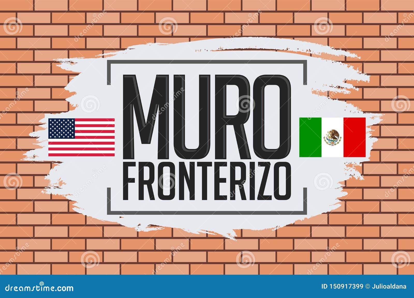 Muro Fronterizo, ισπανικό κείμενο τοίχων συνόρων