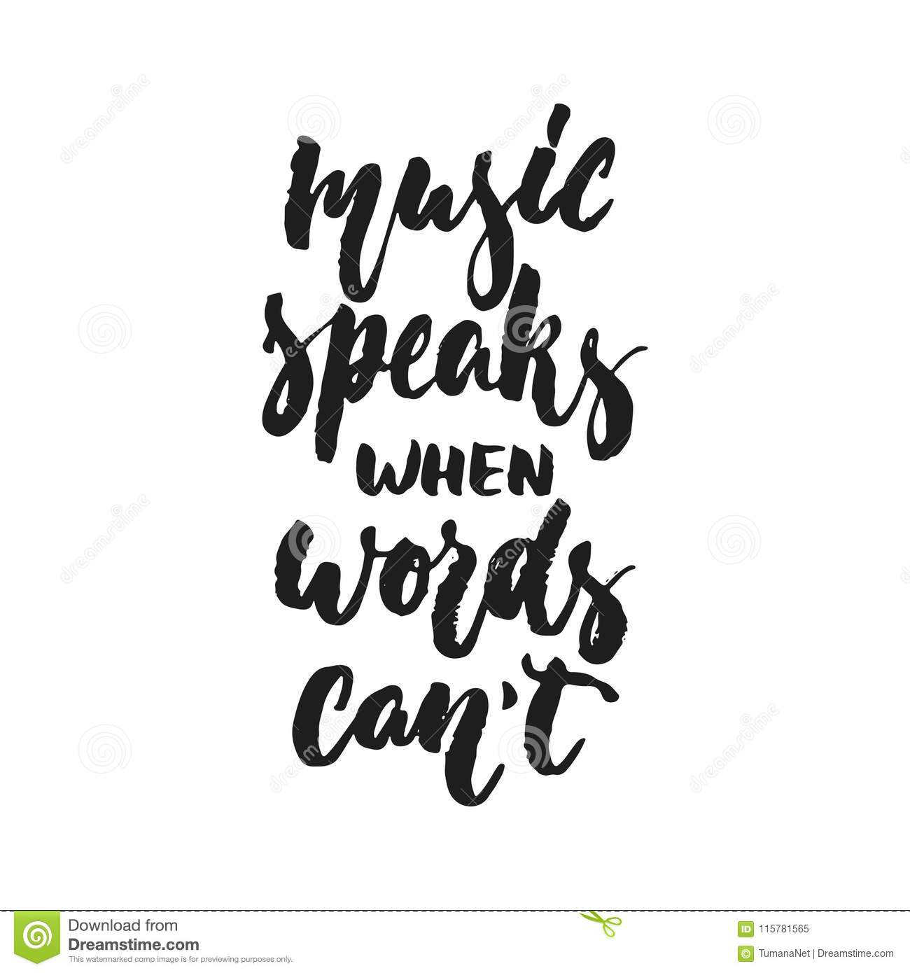 Music Speaks When Words Can`t - Hand Drawn Lettering Quote ...