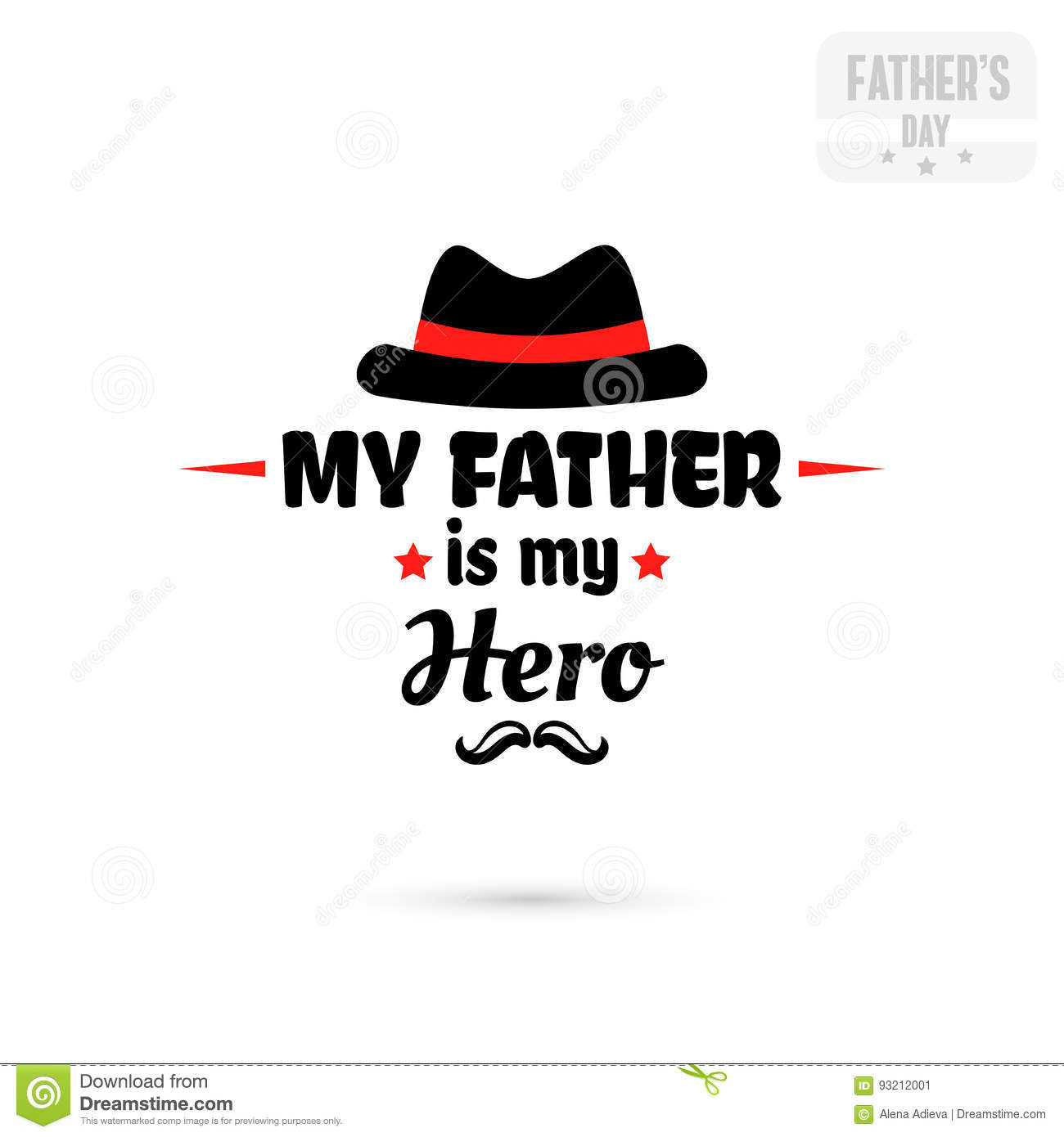 My Father Is My Hero Stock Vector Illustration Of Fedora 93212001